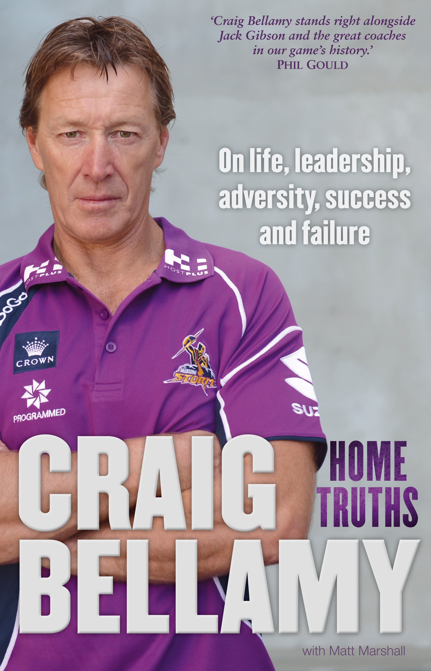 Home Truths: On Life, Leadership, Adversity, Success and Failure