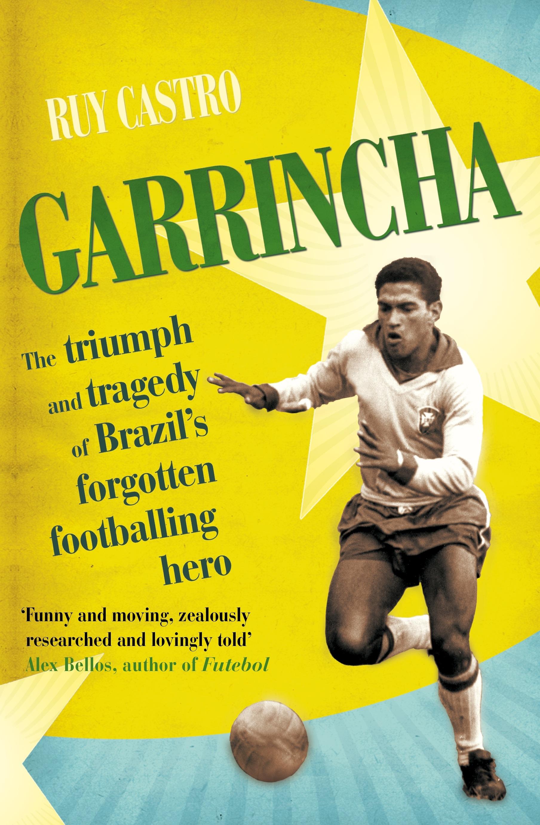 Garrincha by Ruy Castro Penguin Books Australia