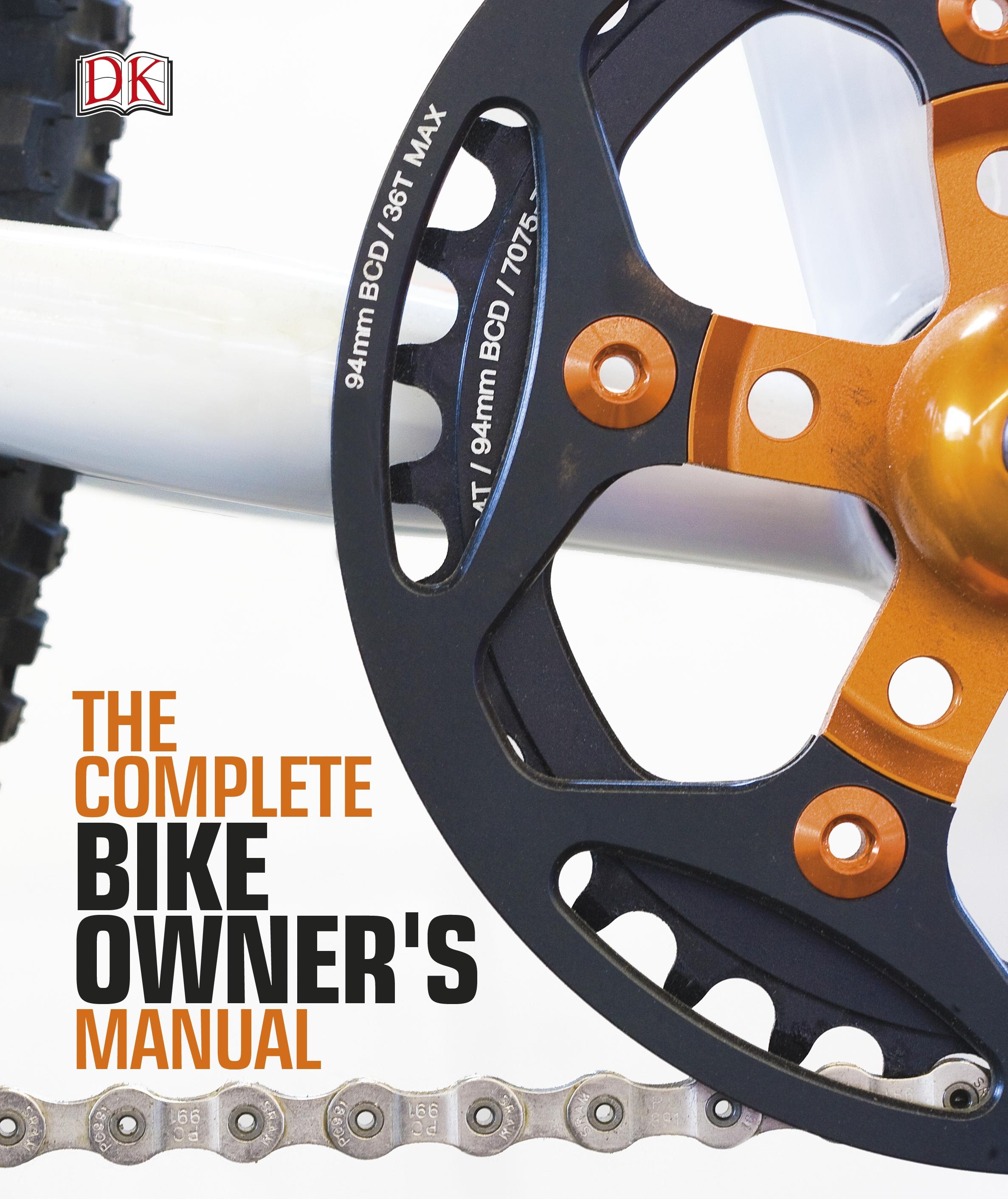 the complete bike owners manual by dk penguin books australia rh penguin com au schwinn 270 recumbent bike owner's manual exercise bike owner's manuals