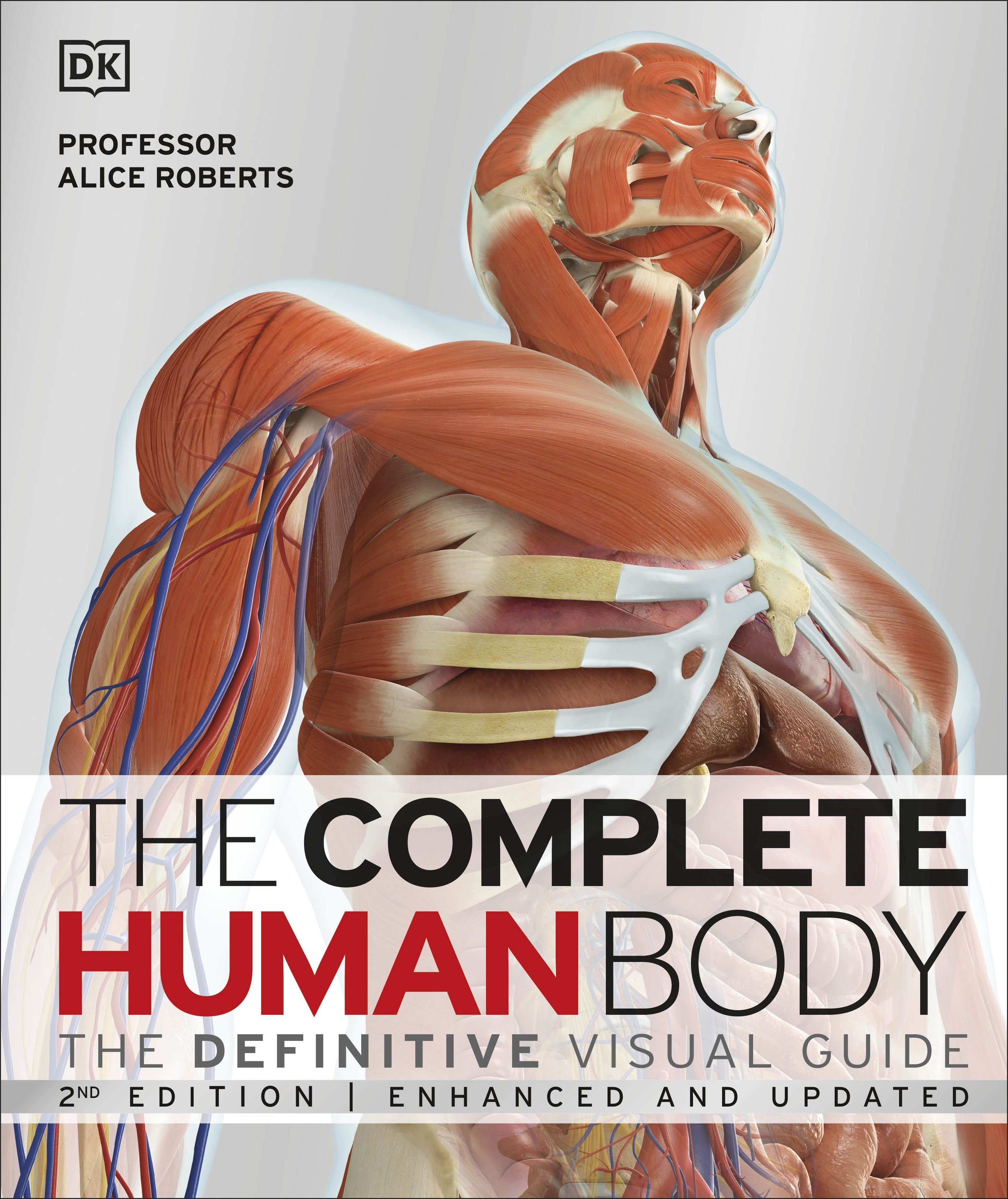 The Complete Human Body By Alice Roberts Penguin Books New Zealand