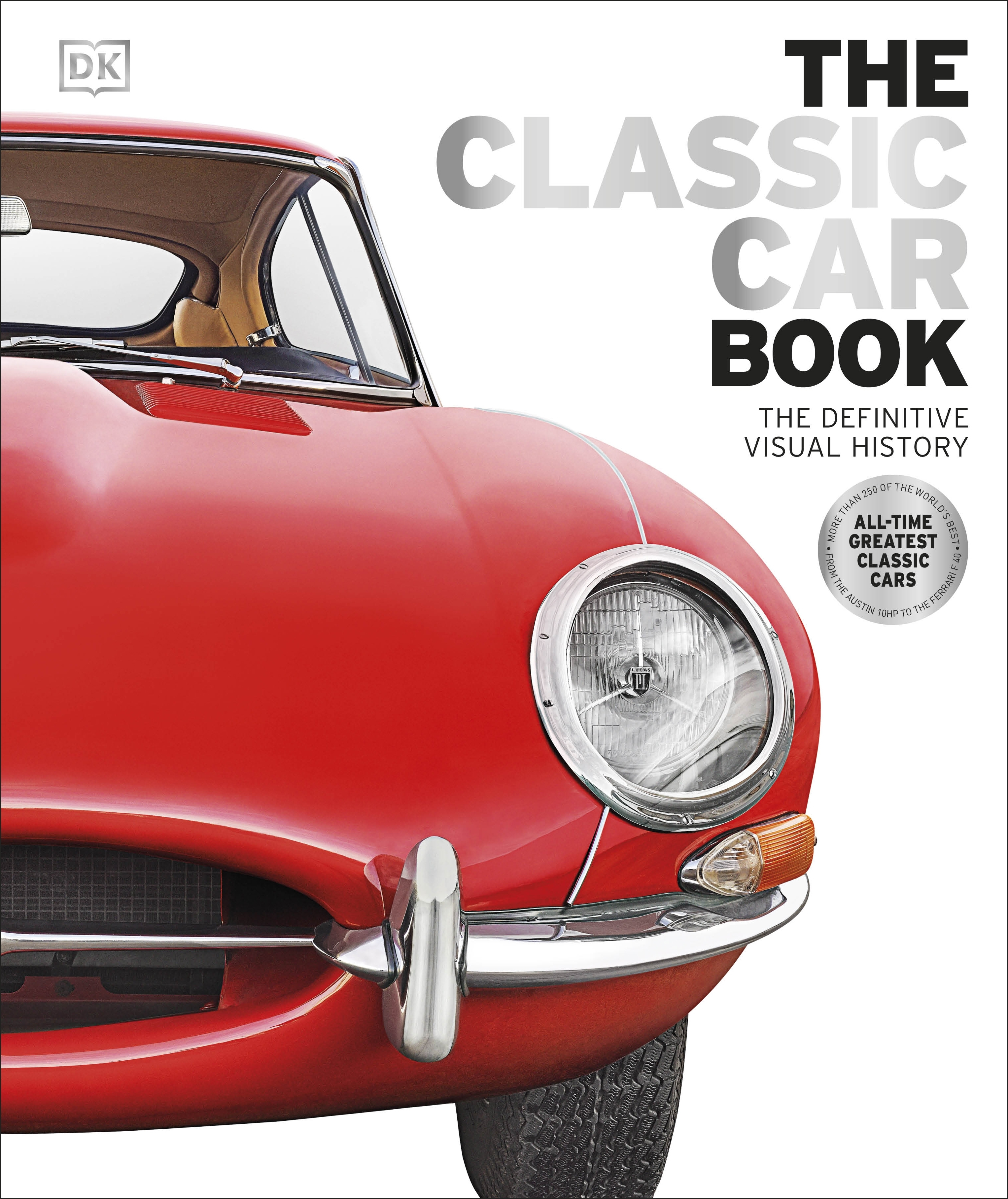 Classic Car Book: Visual History by DK - Penguin Books New Zealand