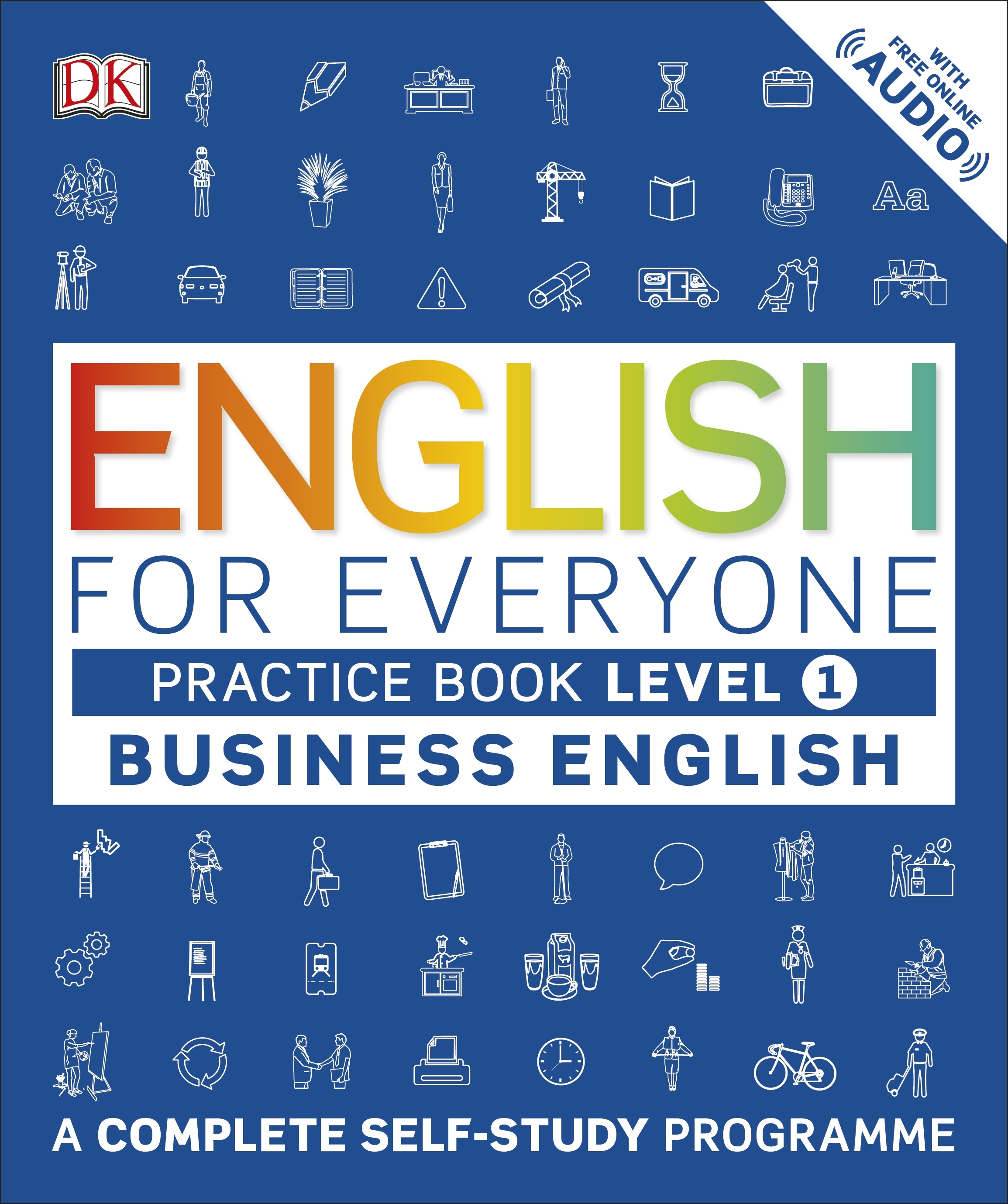 English for Everyone: Business Practice Book by DK - Penguin