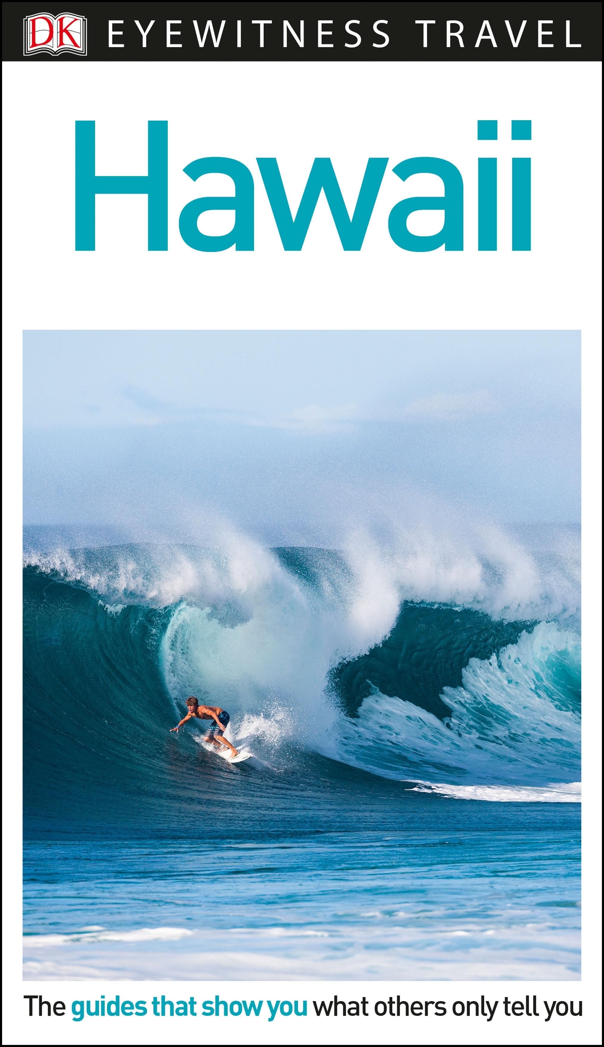 hawaii eyewitness travel guide by dk penguin books australia. Black Bedroom Furniture Sets. Home Design Ideas