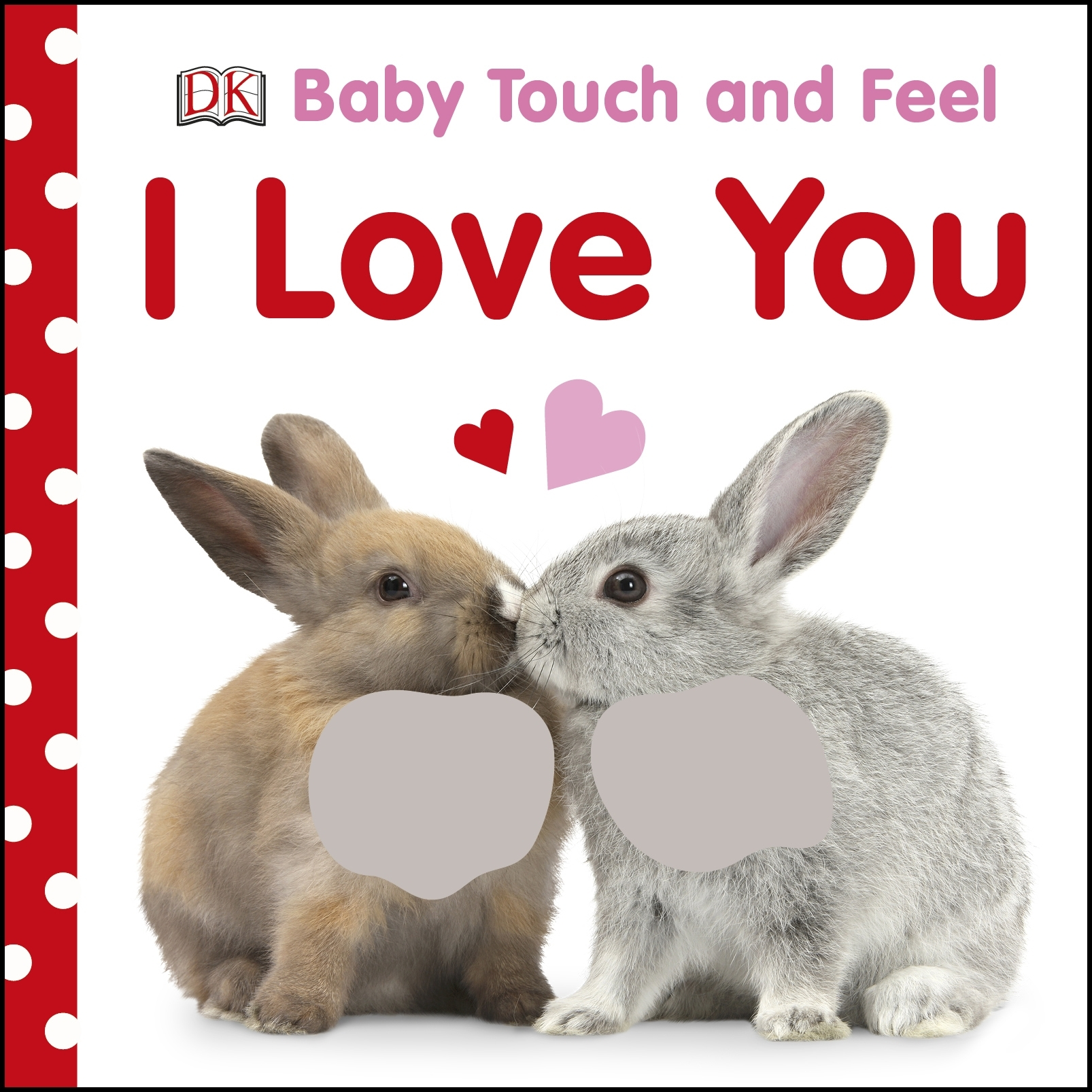 hi res cover baby touch and feel i love you