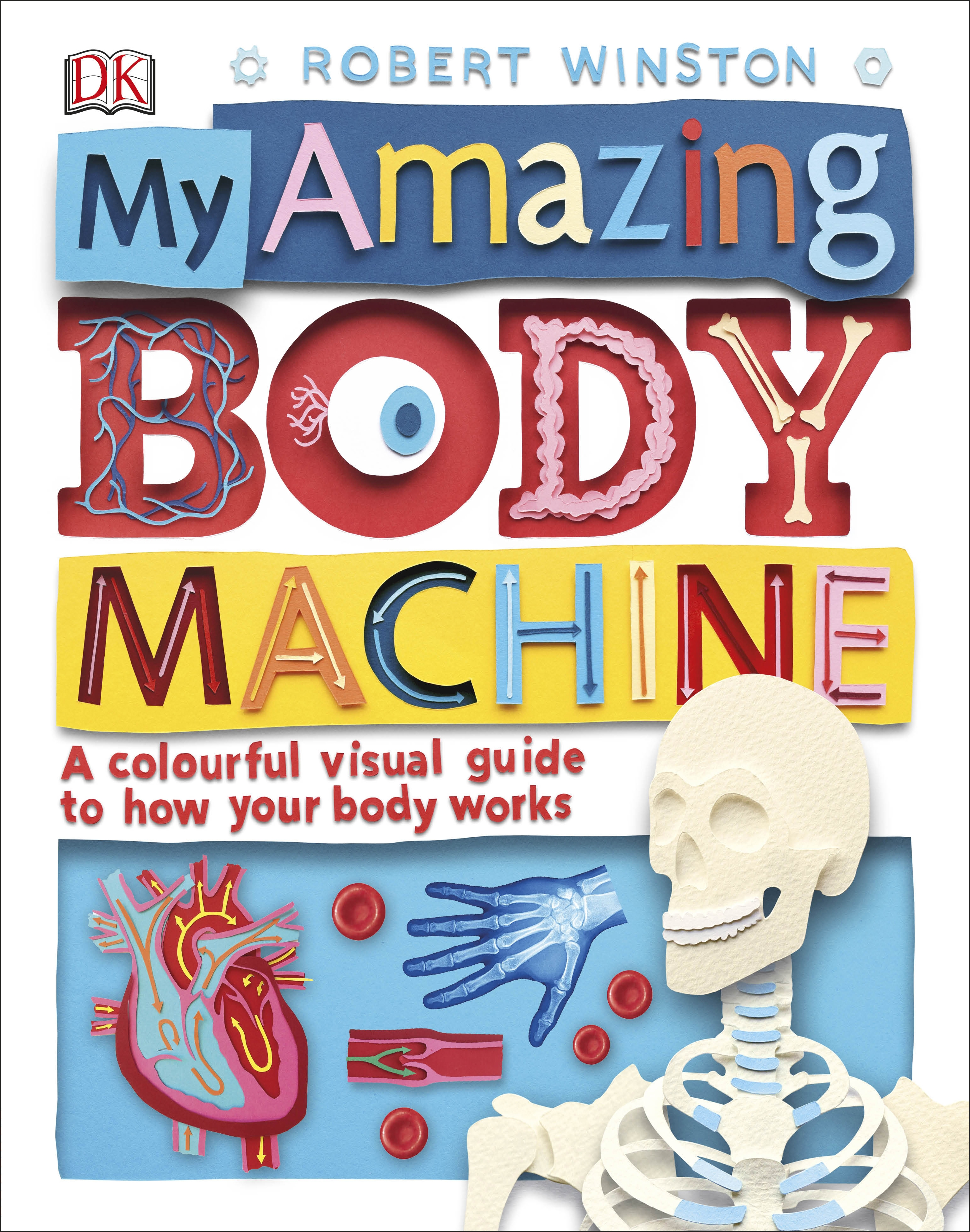 My Amazing: My Amazing Body Machine By DK