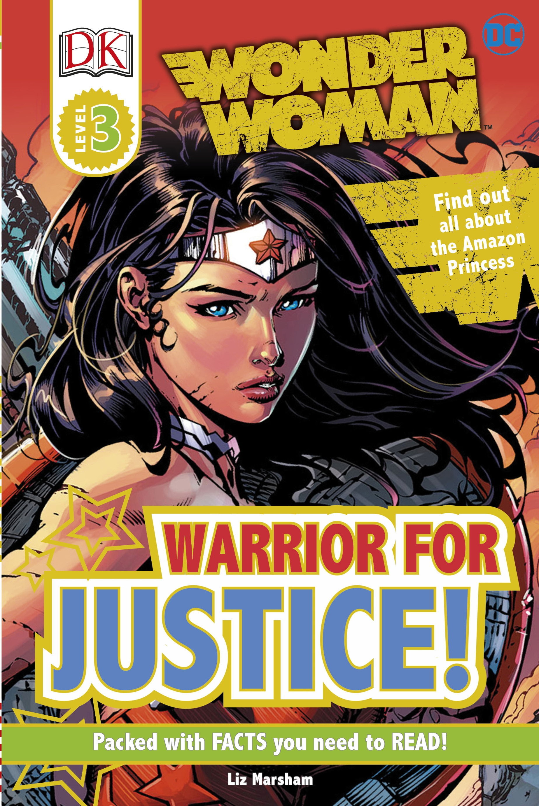 DK Reader: DC Comics Wonder Woman: Warrior for Justice! by
