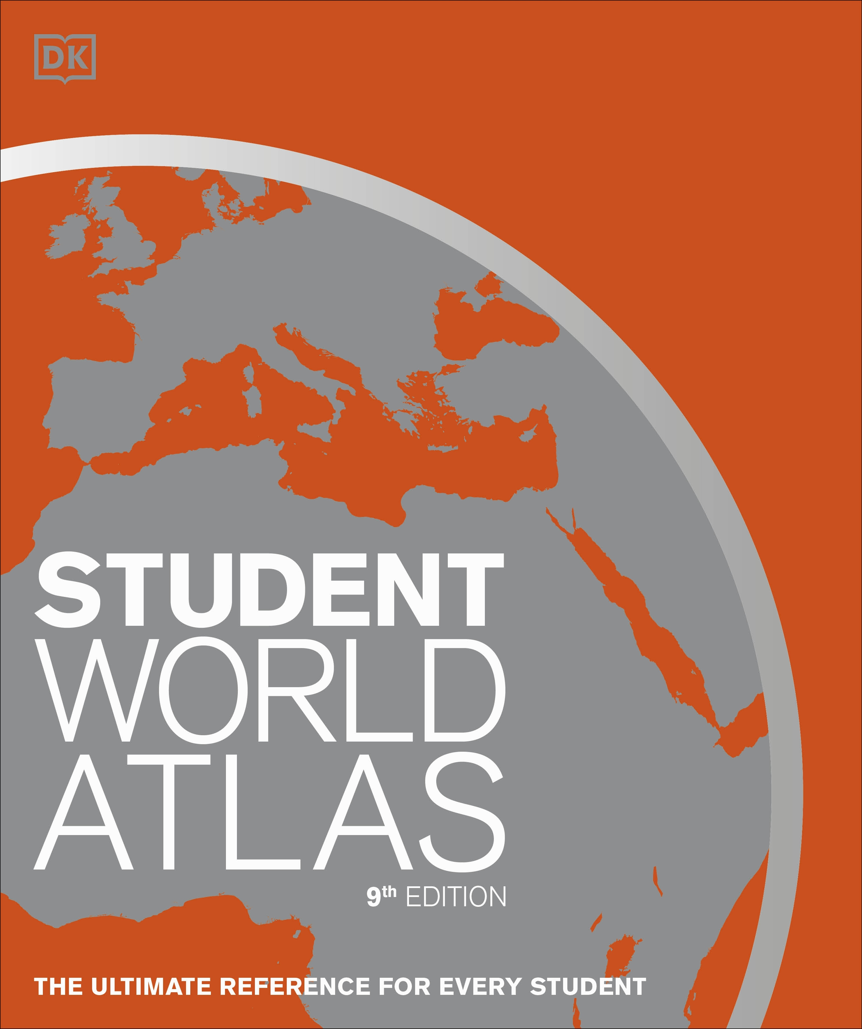 Student Atlas Essential Reference for Students of All Ages