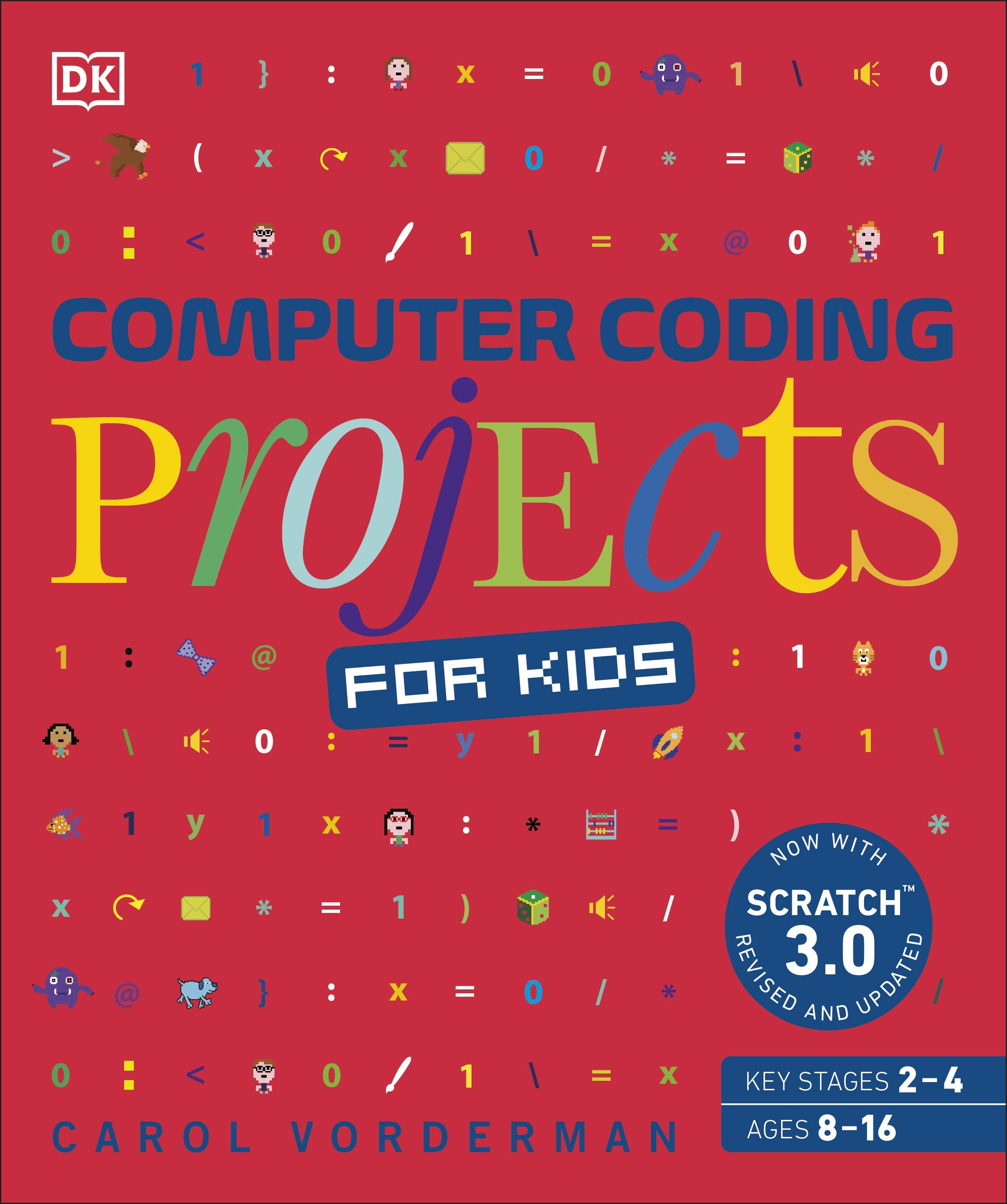 Computer Coding Projects for Kids by DK - Penguin Books New