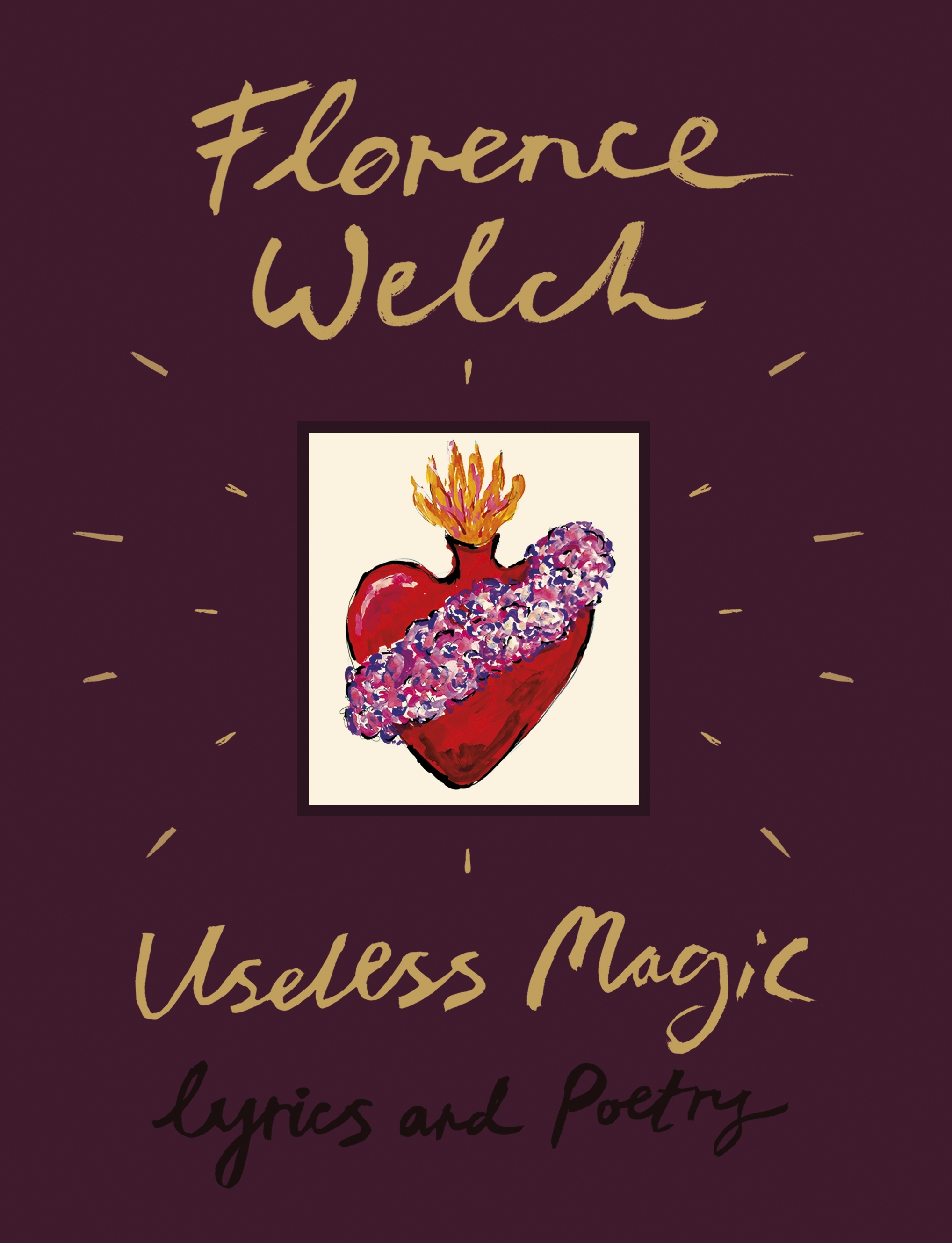 Useless Magic By Florence Welch Penguin Books Australia