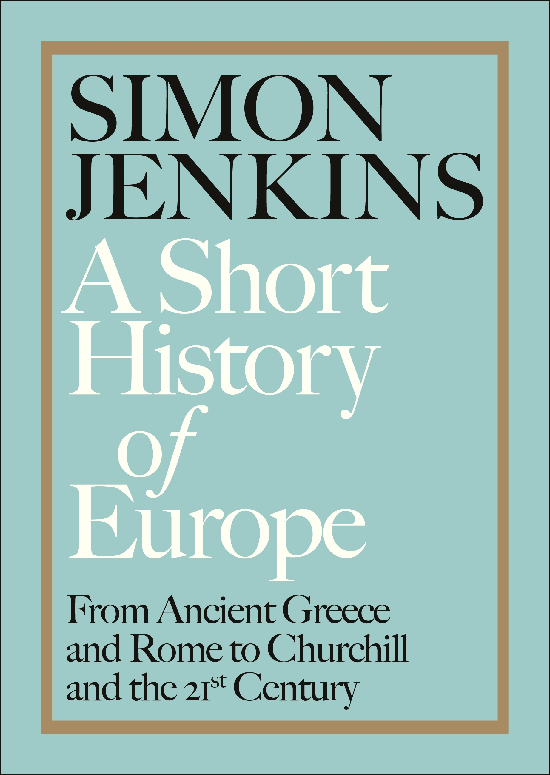 A Short History Of Europe From Ancient Greece And Rome To Churchill Brexit