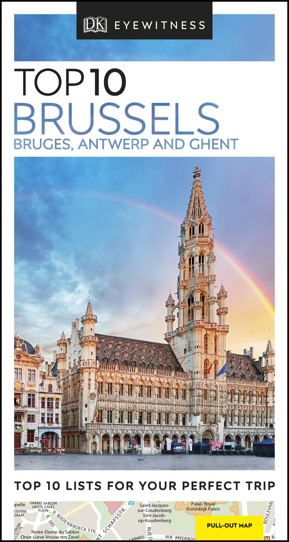Top 10 Brussels, Bruges, Antwerp and Ghent: Eyewitness Travel Guide ...
