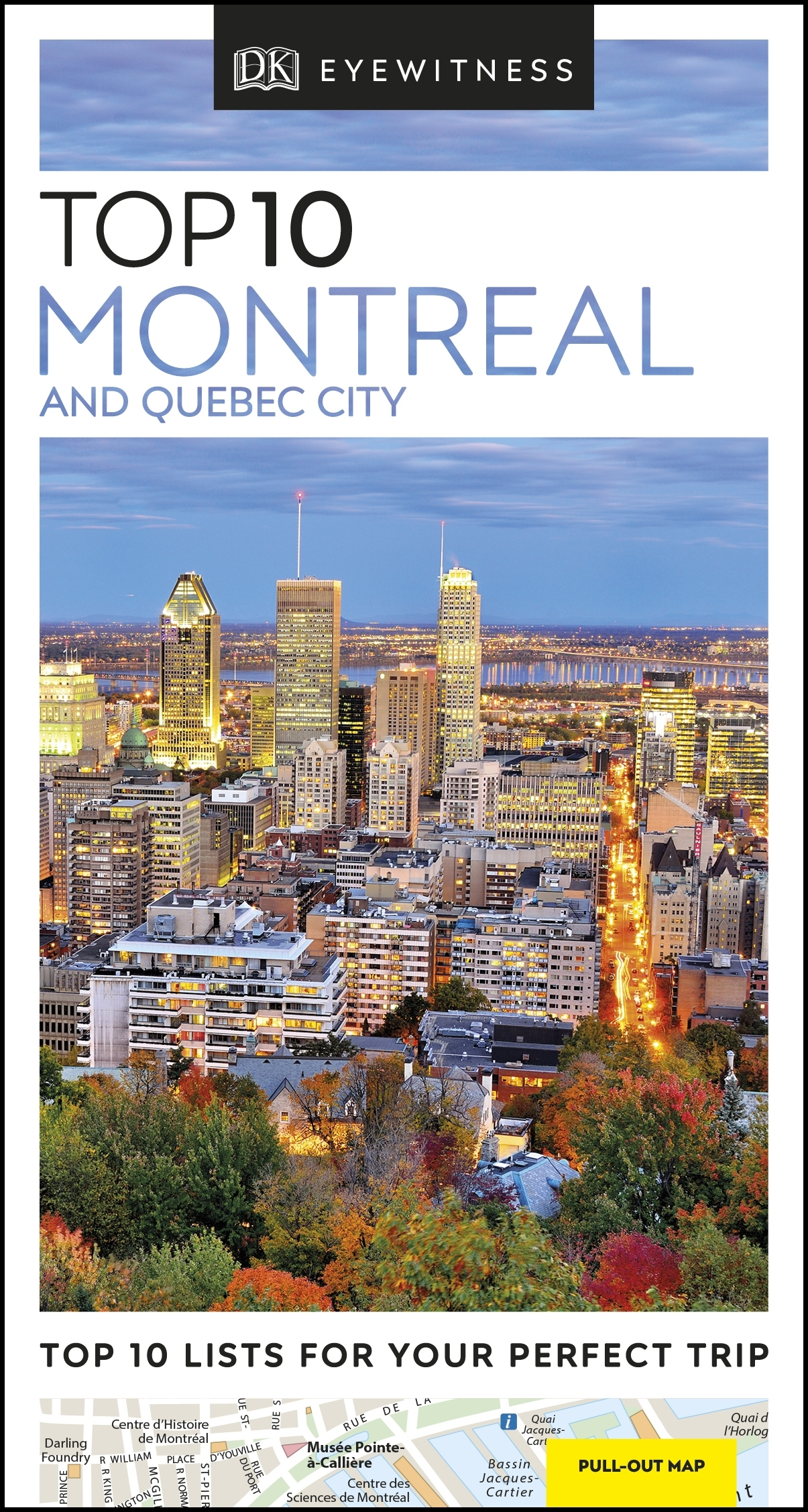 Top 10 Montreal and Quebec City by DK - Penguin Books New Zealand Quebec City Hotels Map on