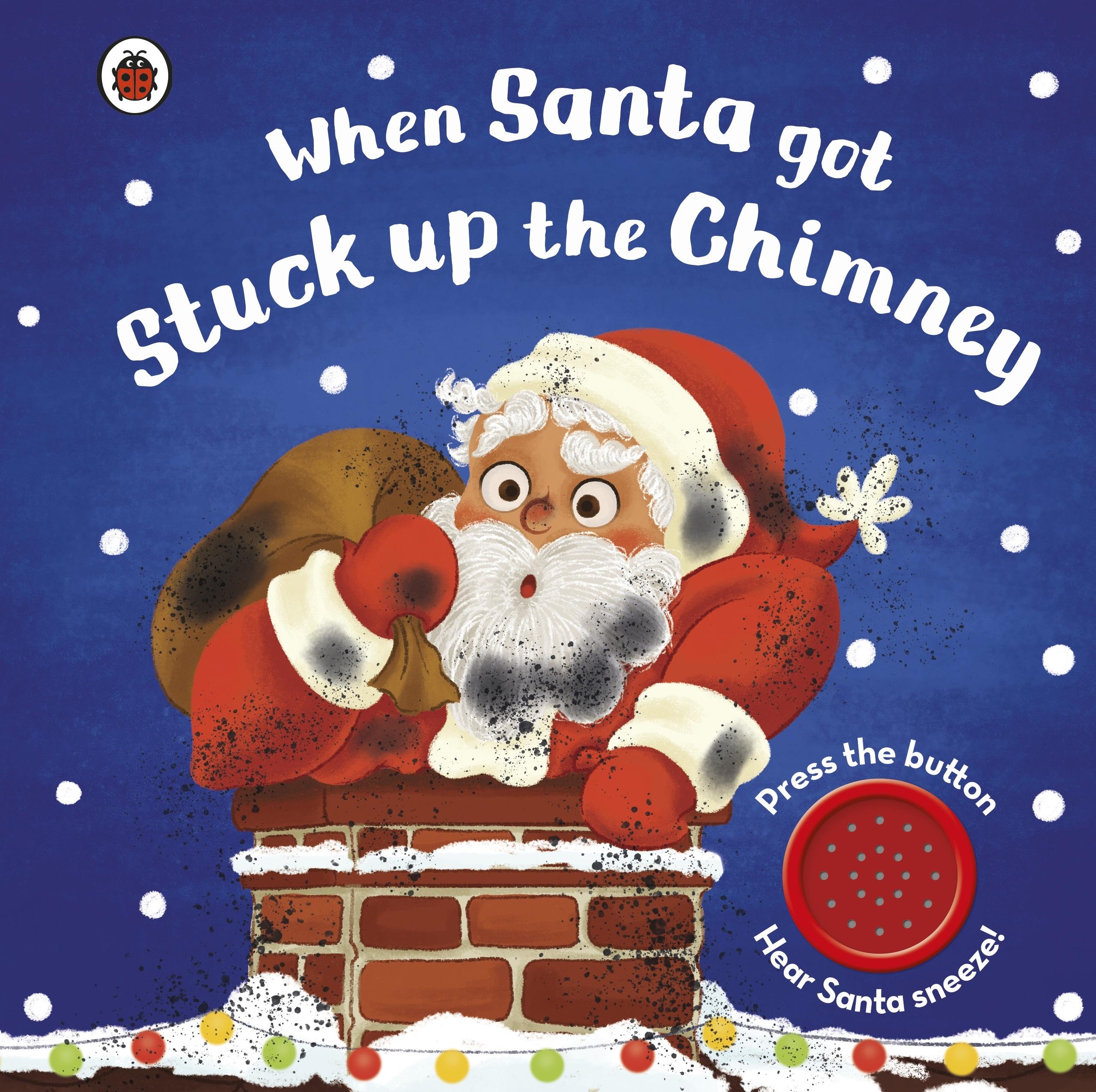 When Is Christmas In Australia.When Santa Got Stuck Up The Chimney Penguin Books Australia