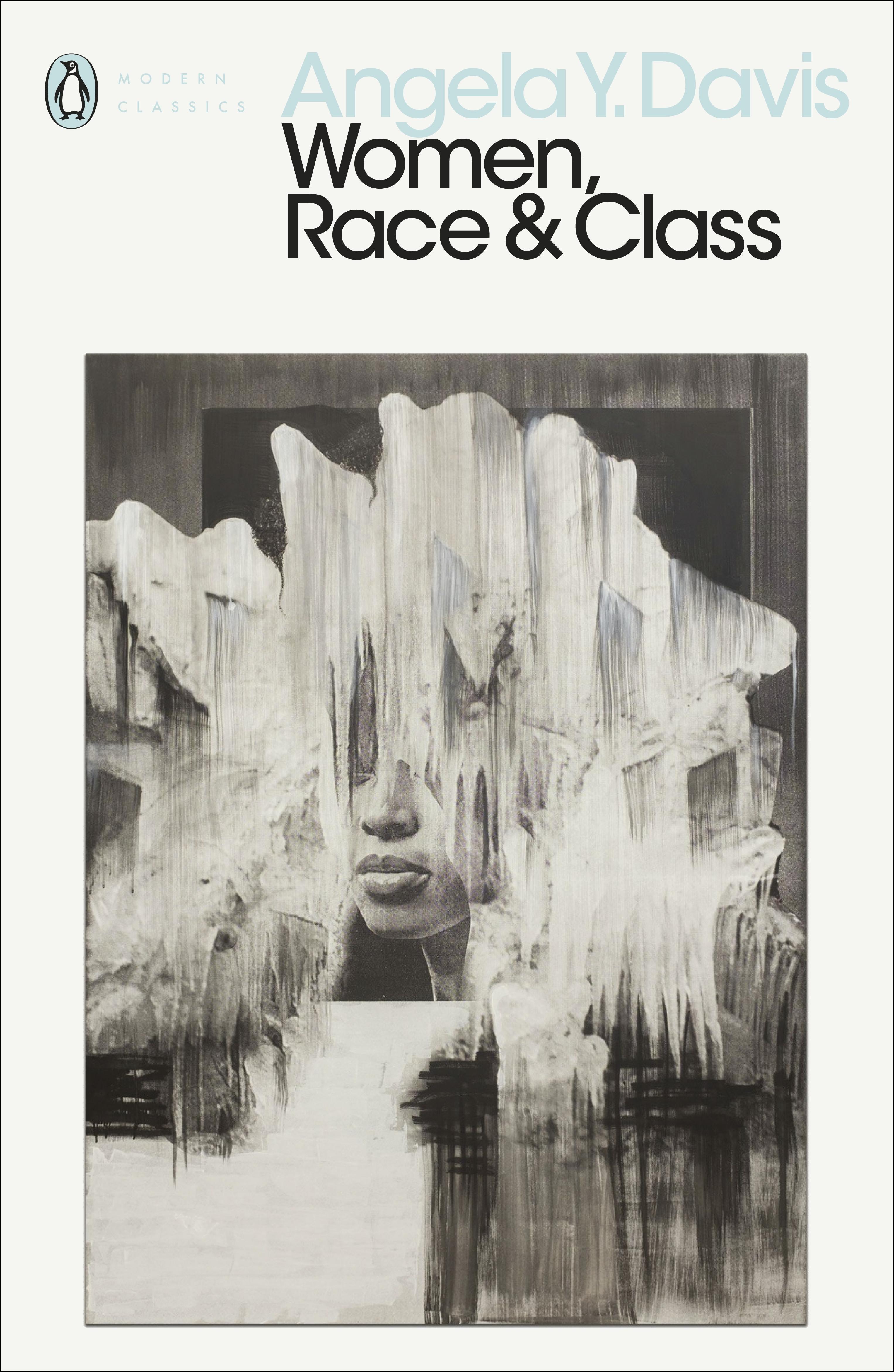 Women, Race & Class by Angela Y. Davis - Penguin Books Australia