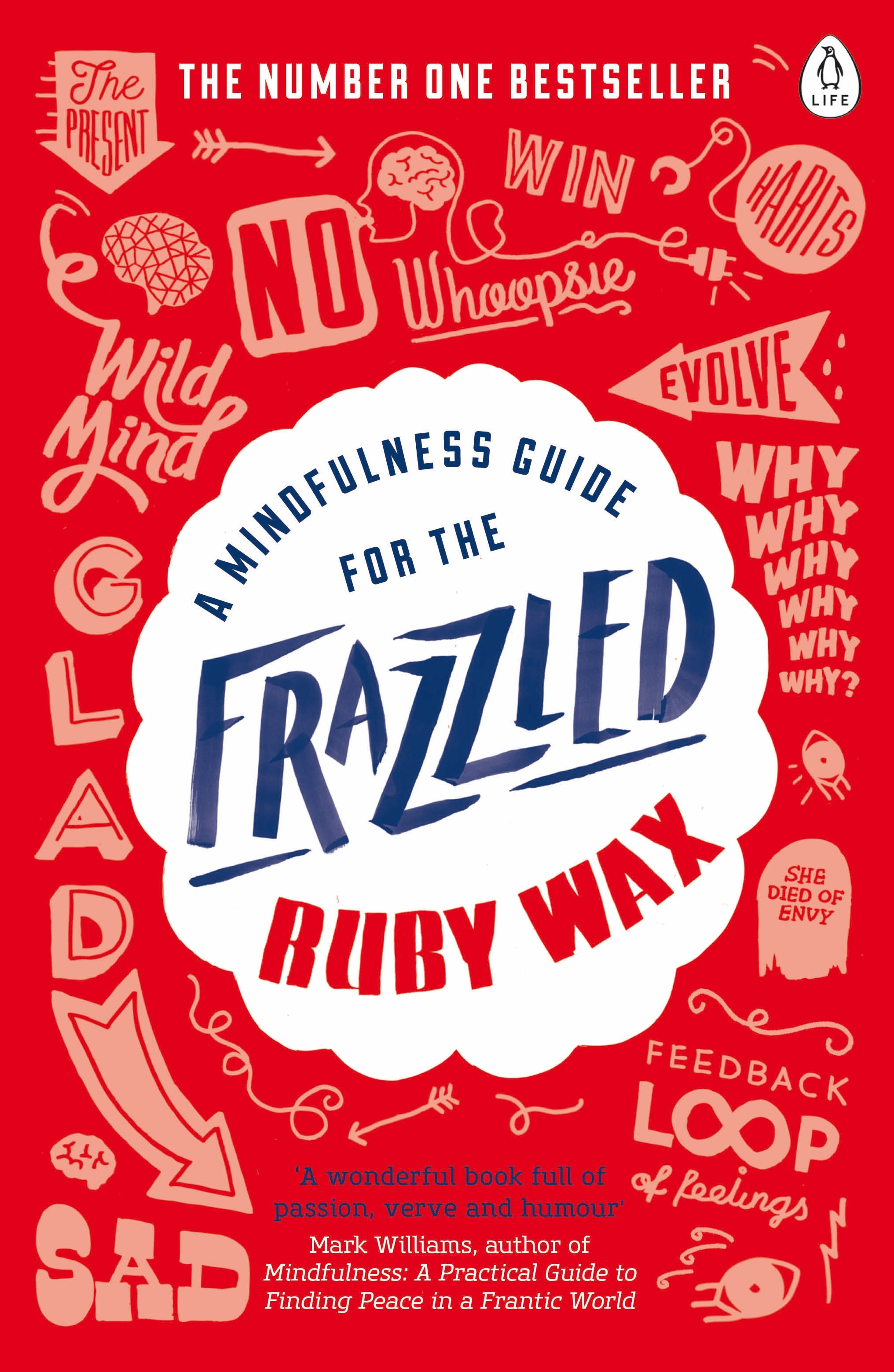 A Mindfulness Guide For The Frazzled By Ruby Wax Penguin