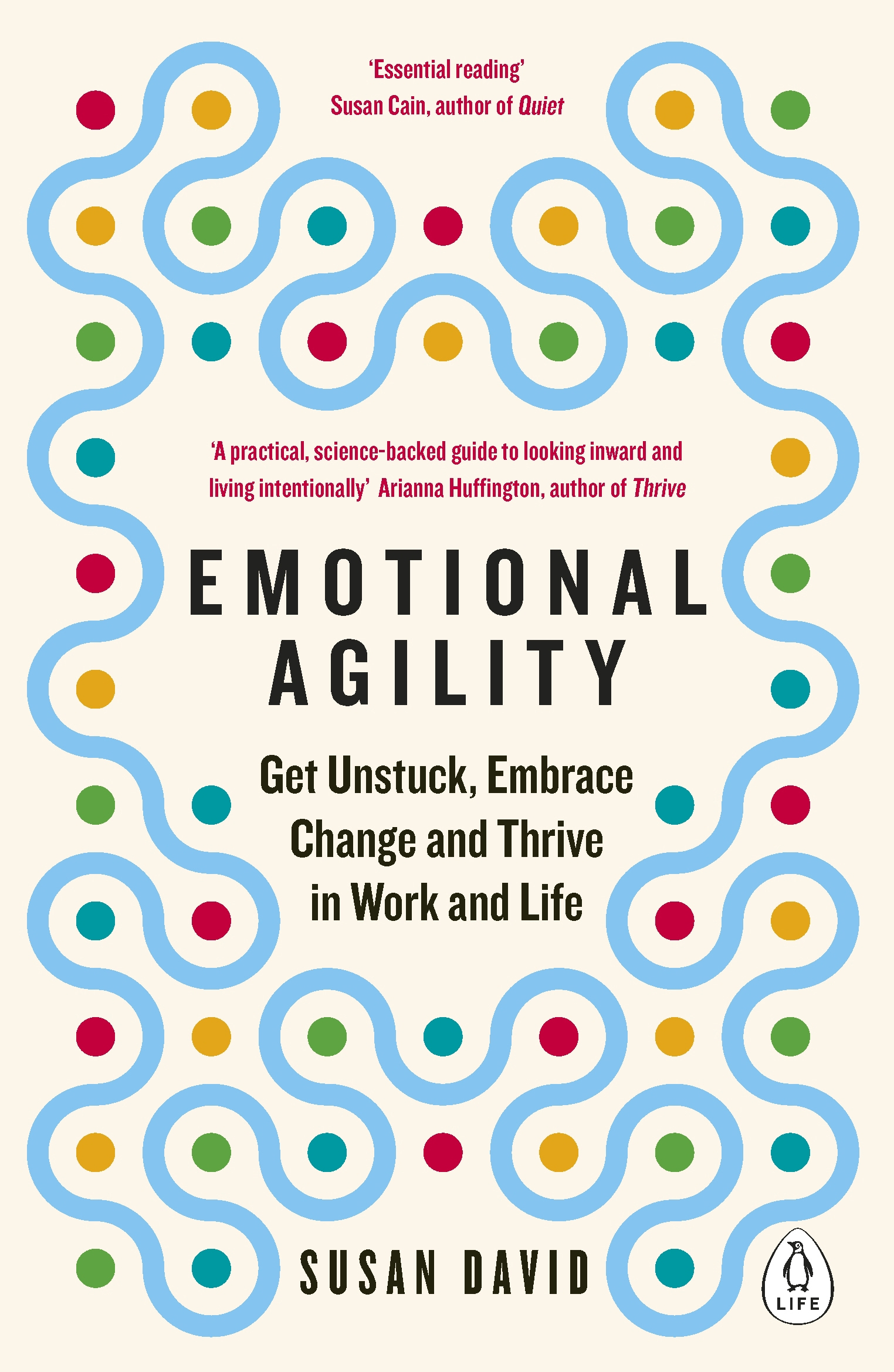 Teaching Your Child Emotional Agility >> Emotional Agility Get Unstuck Embrace Change And Thrive In Work