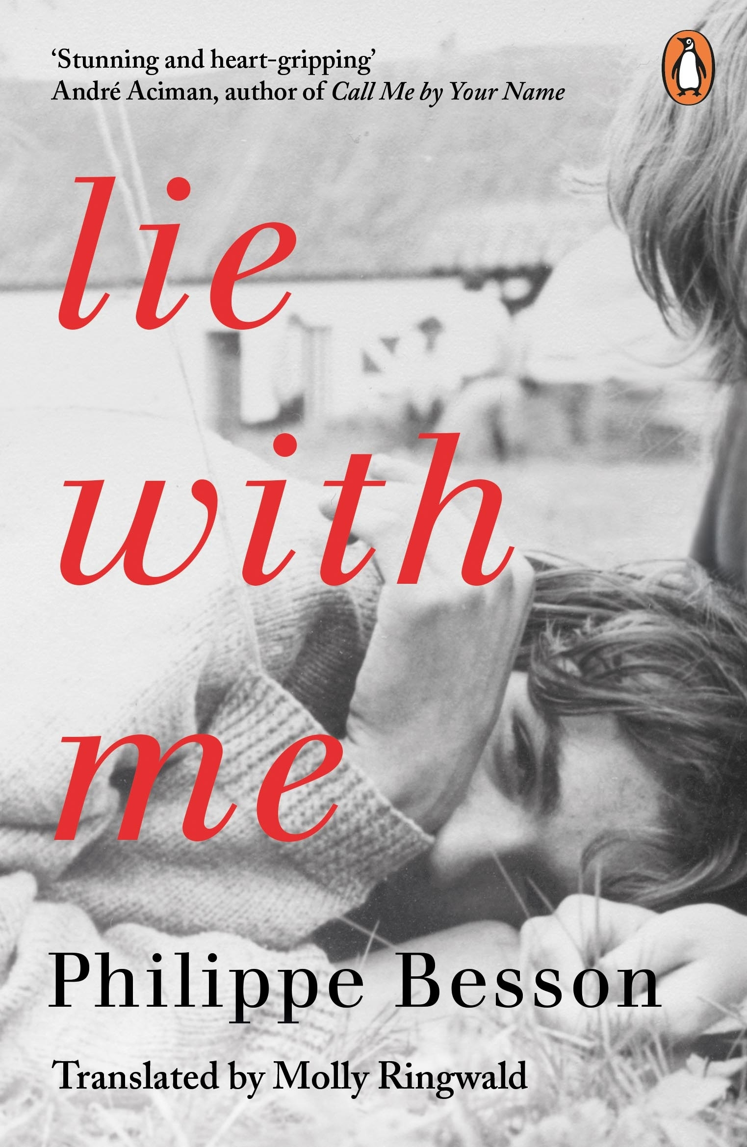 Lie With Me by Philippe Besson - Penguin Books Australia