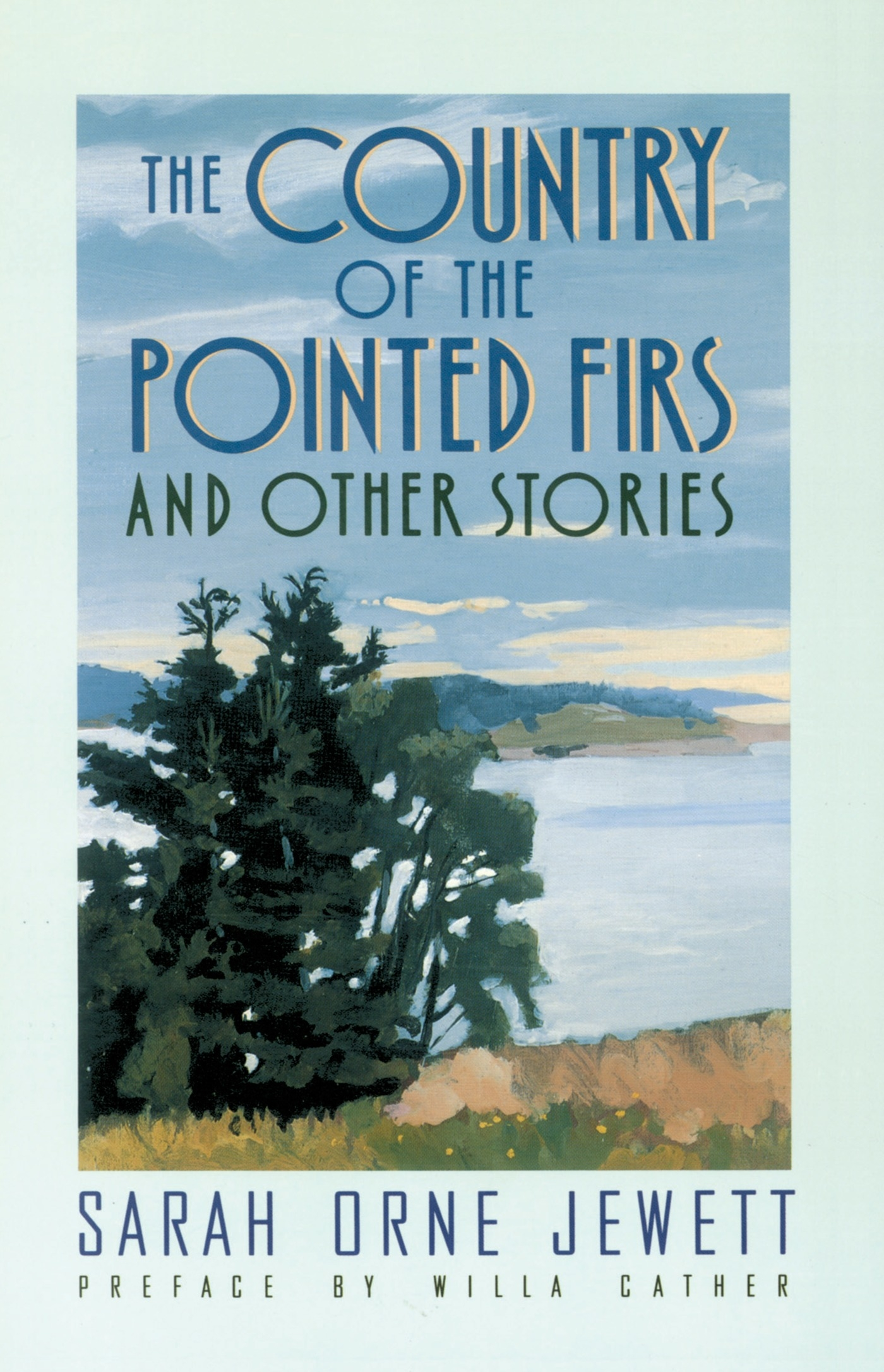 Country Of Pointed Firs by Sarah Orne Jewett - Penguin Books Australia