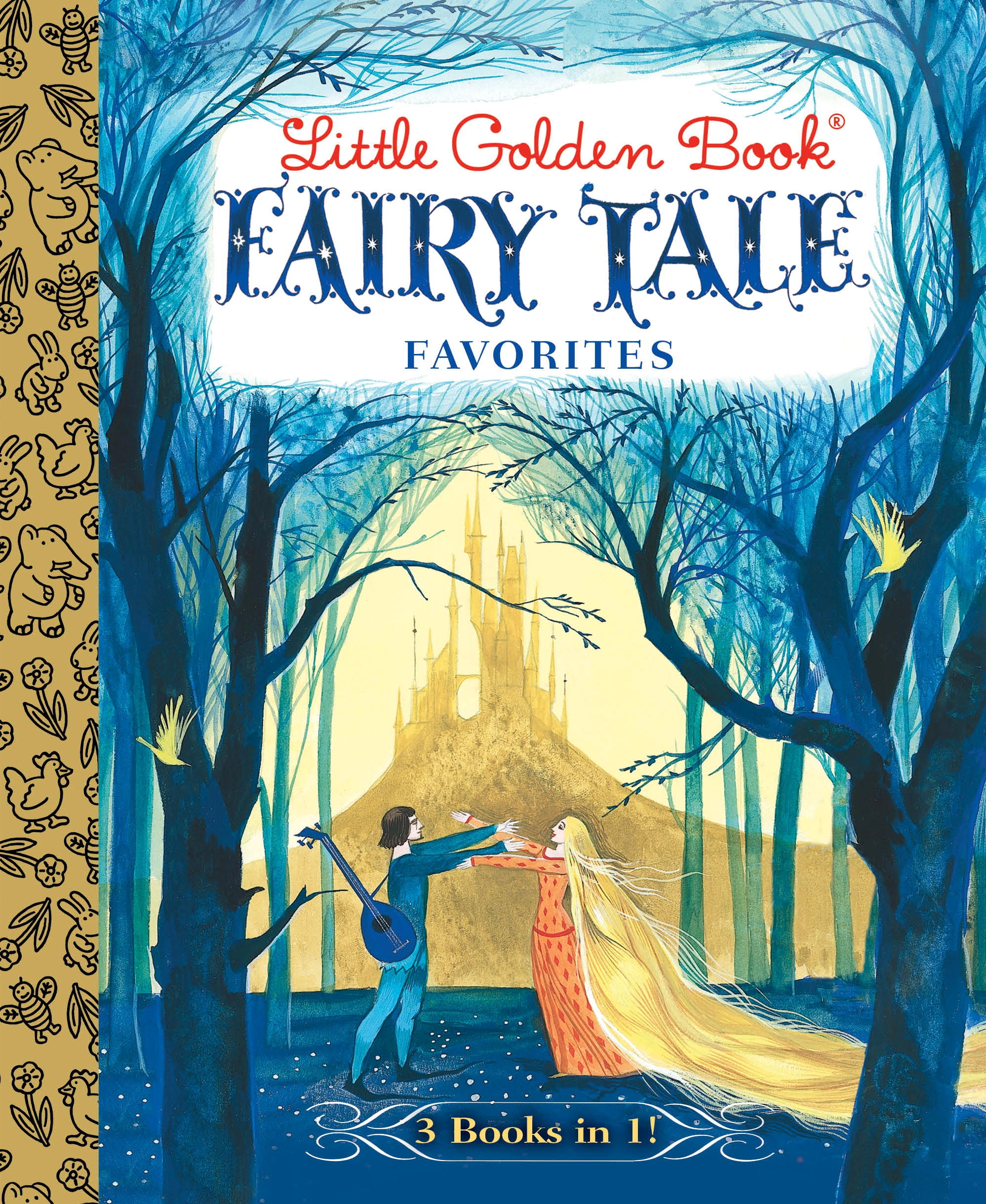 Little Golden Book Fairy Tale Favorites 3-in-1 by Brothers