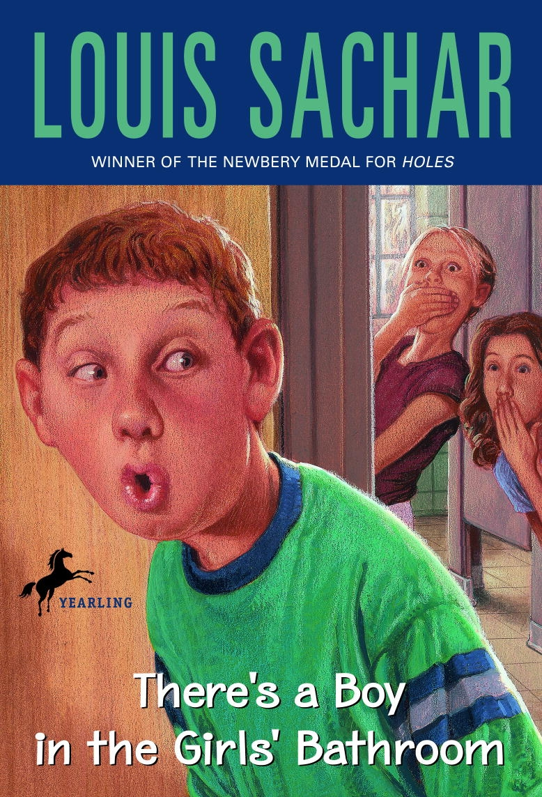 There Is A Boy In The  Bathroom | There S A Boy Girls Bathroom By Louis Sachar Penguin Books Australia