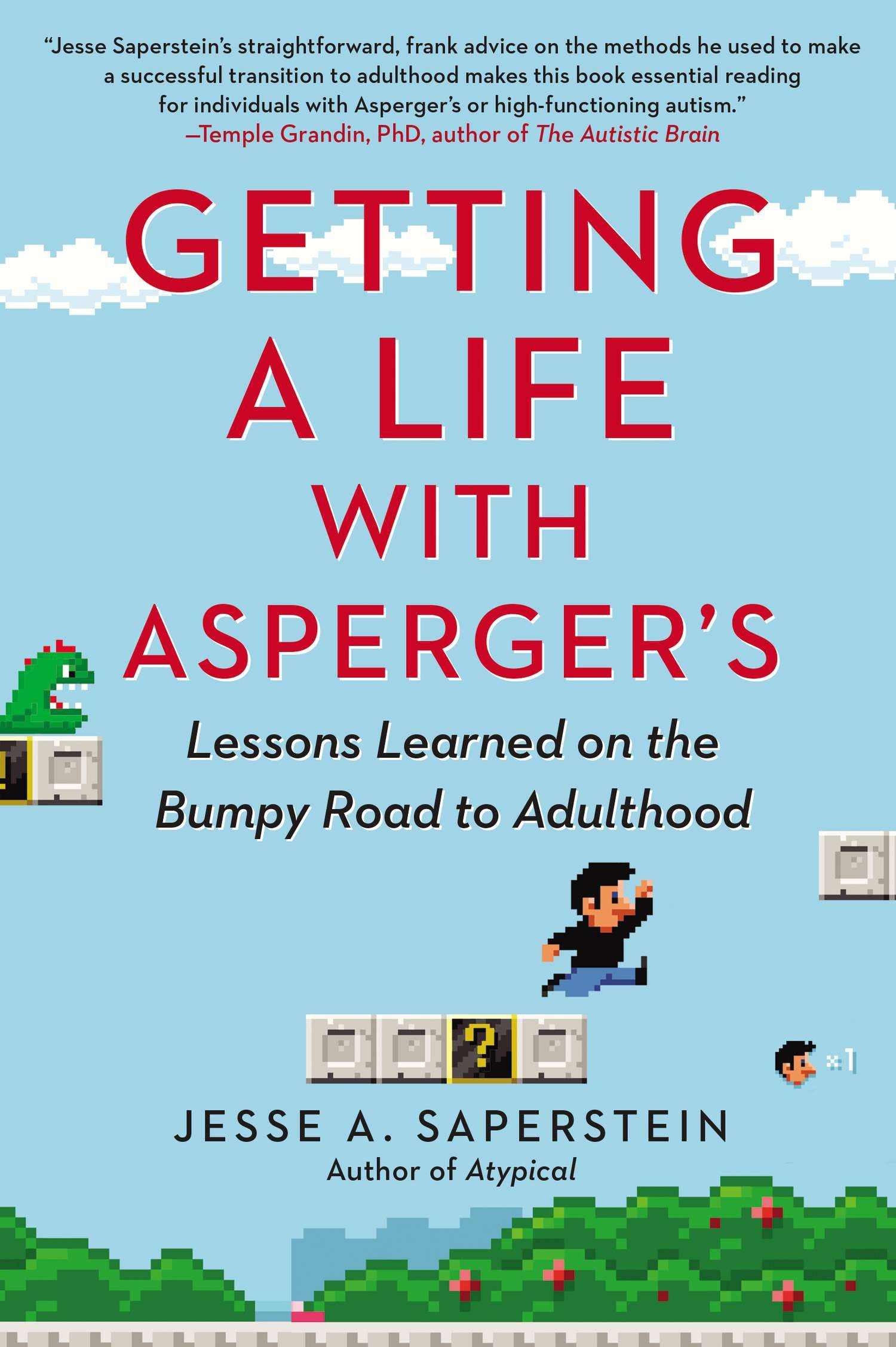 Getting a Life with Asperger s Lessons Learned on the Bumpy Road