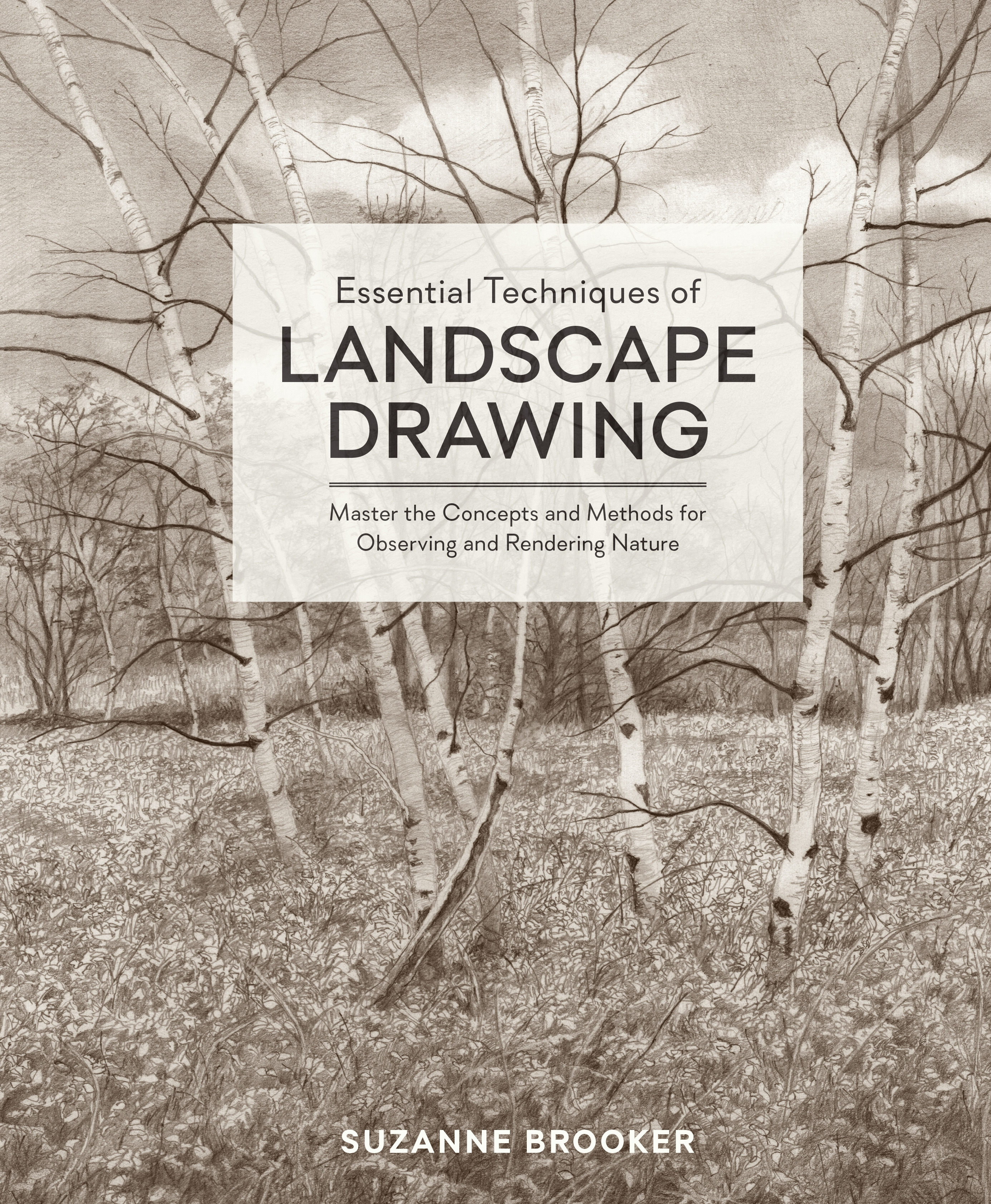 essential techniques of landscape drawing by suzanne brooker