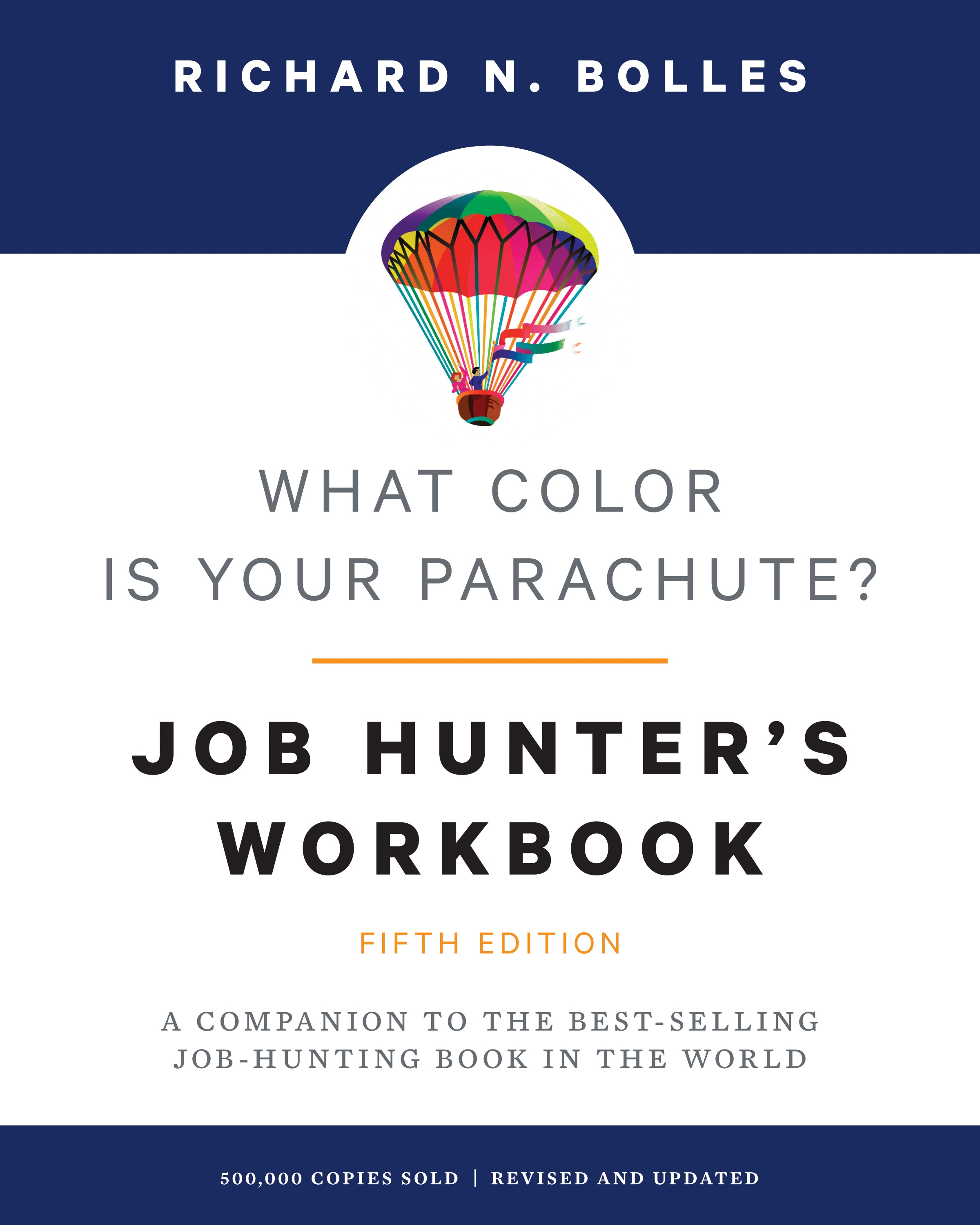 What Color Is Your Parachute? Job-Hunter\'s Workbook, Fifth Edition ...