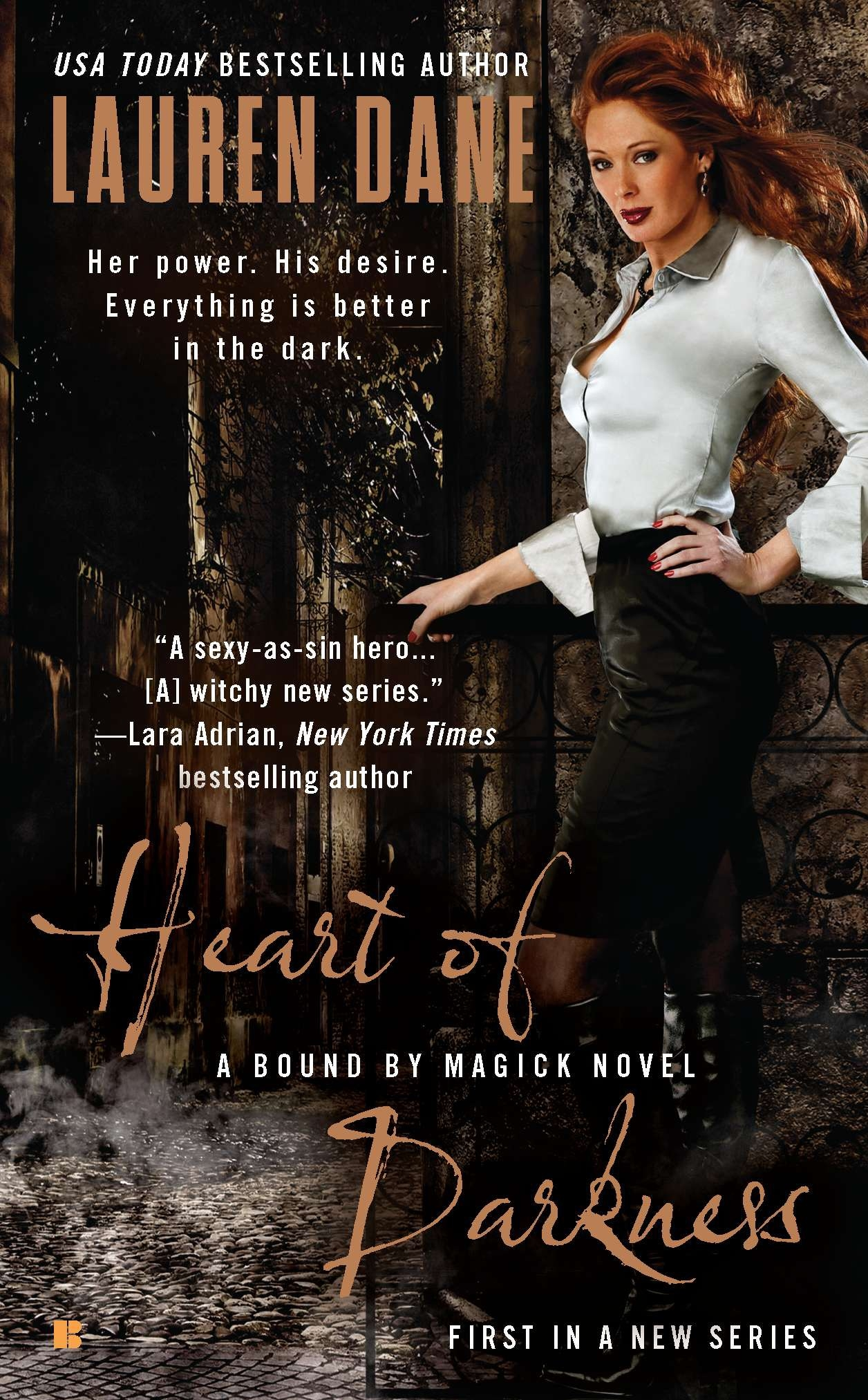 Heart of Darkness: A Bound by Magick Book 1 by Lauren Dane