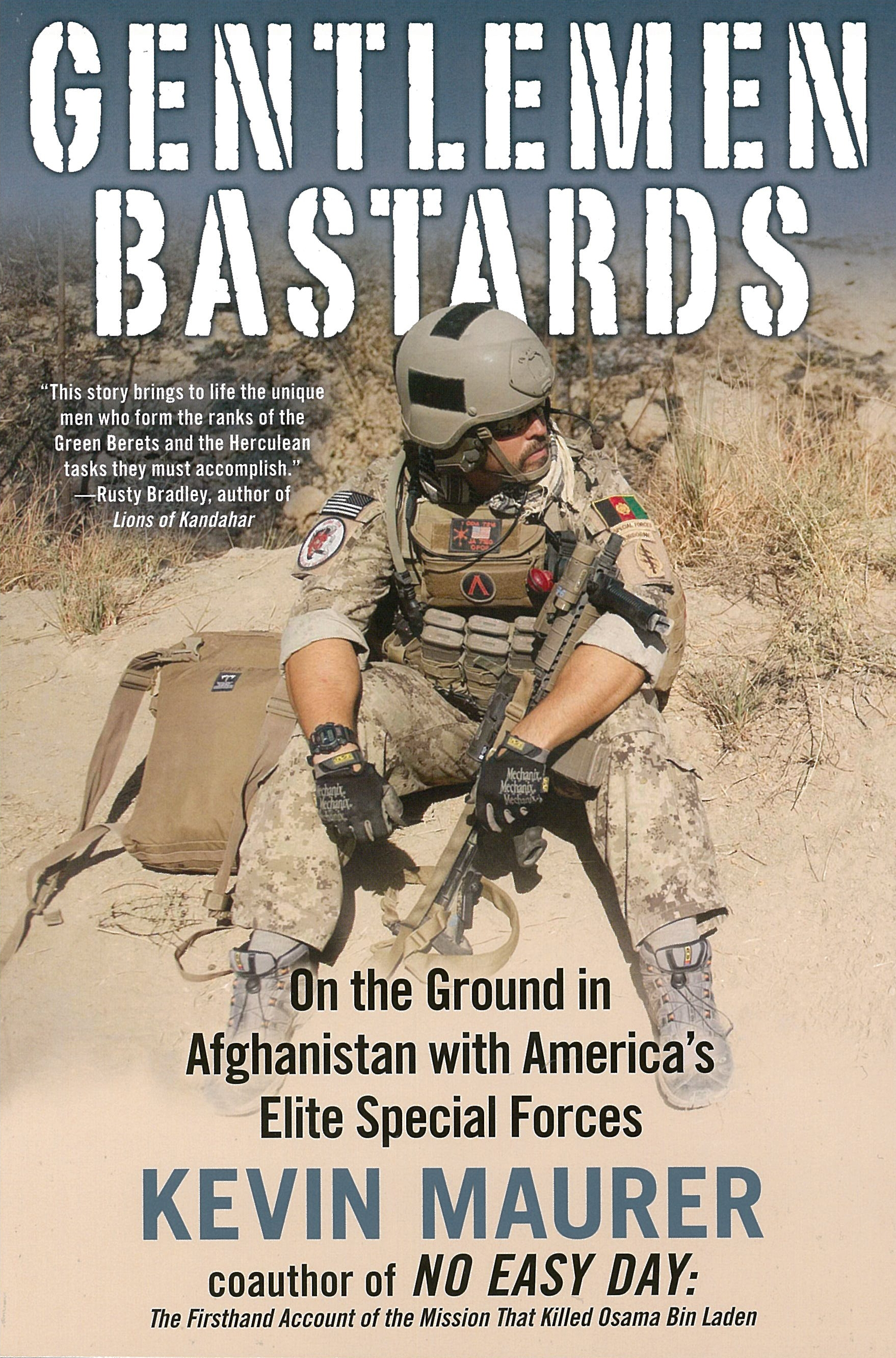 Gentlemen Bastards: On the Ground in Afghanistan with America's