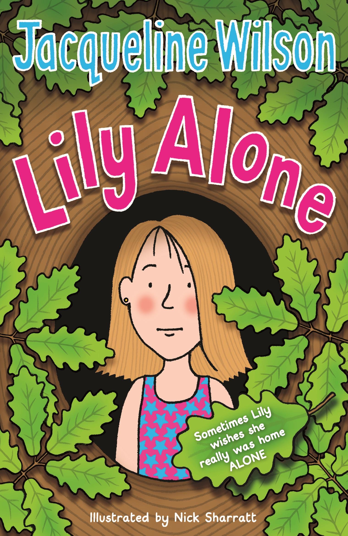 Penguin Random House Book Cover Competition : Lily alone by jacqueline wilson penguin books australia