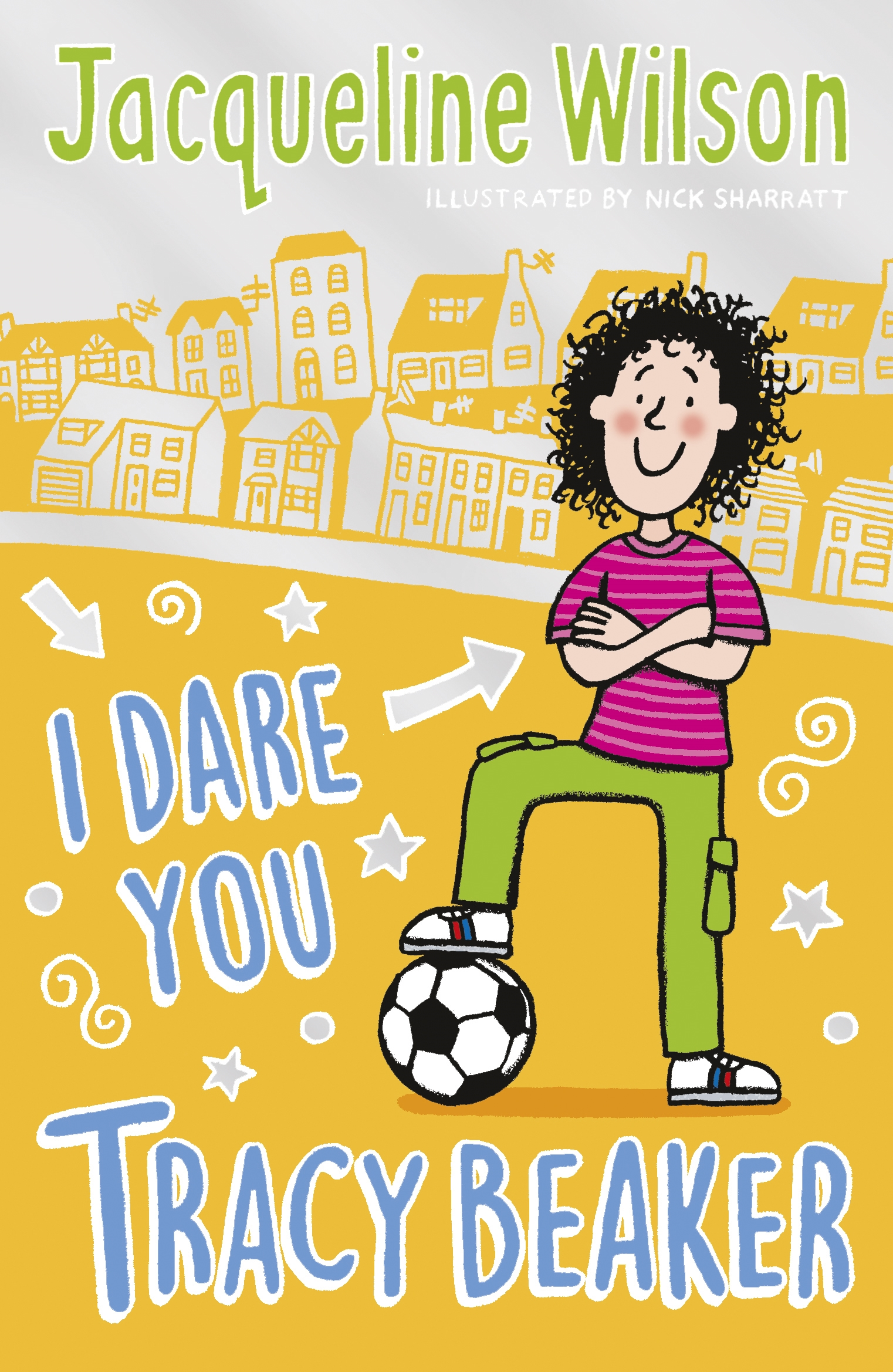I Dare You, Tracy Beaker. Originally published as The Dare Game