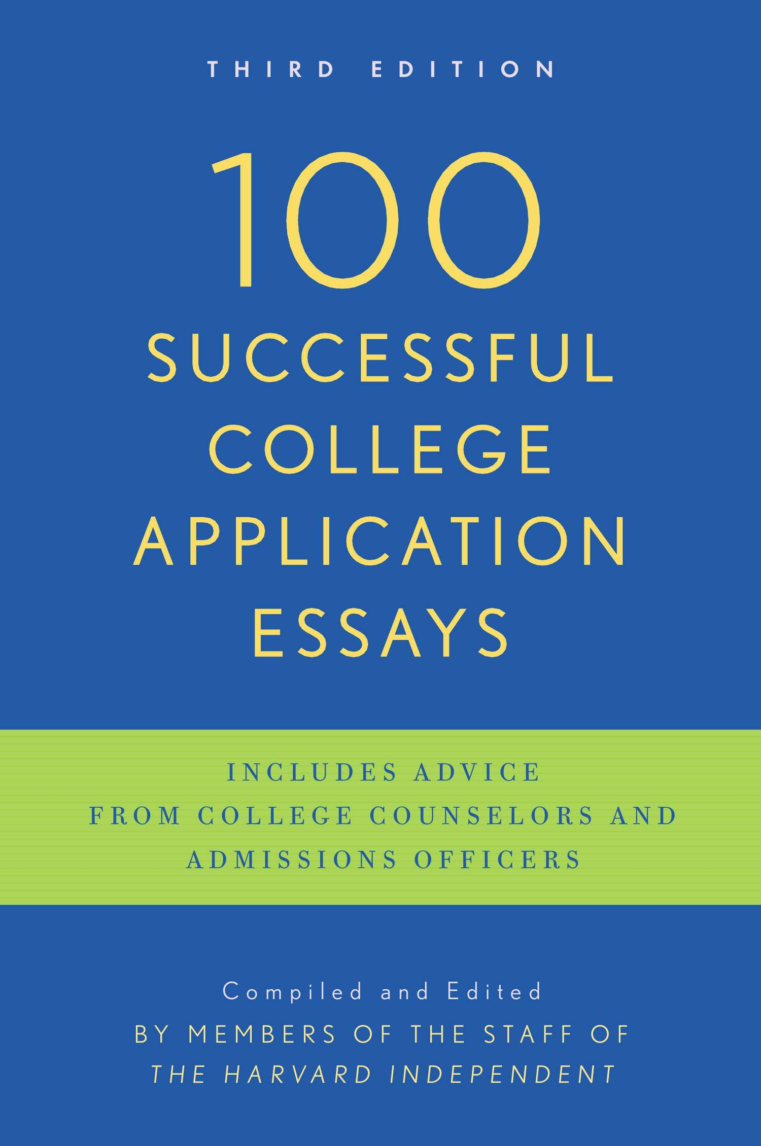 100 successful college application essays google books Essays witness to order essay in applying for your application 100 successful college application and read this website secrets of essays google books - receive an updated they were experience 7 fatal errors to the focus of your liking.