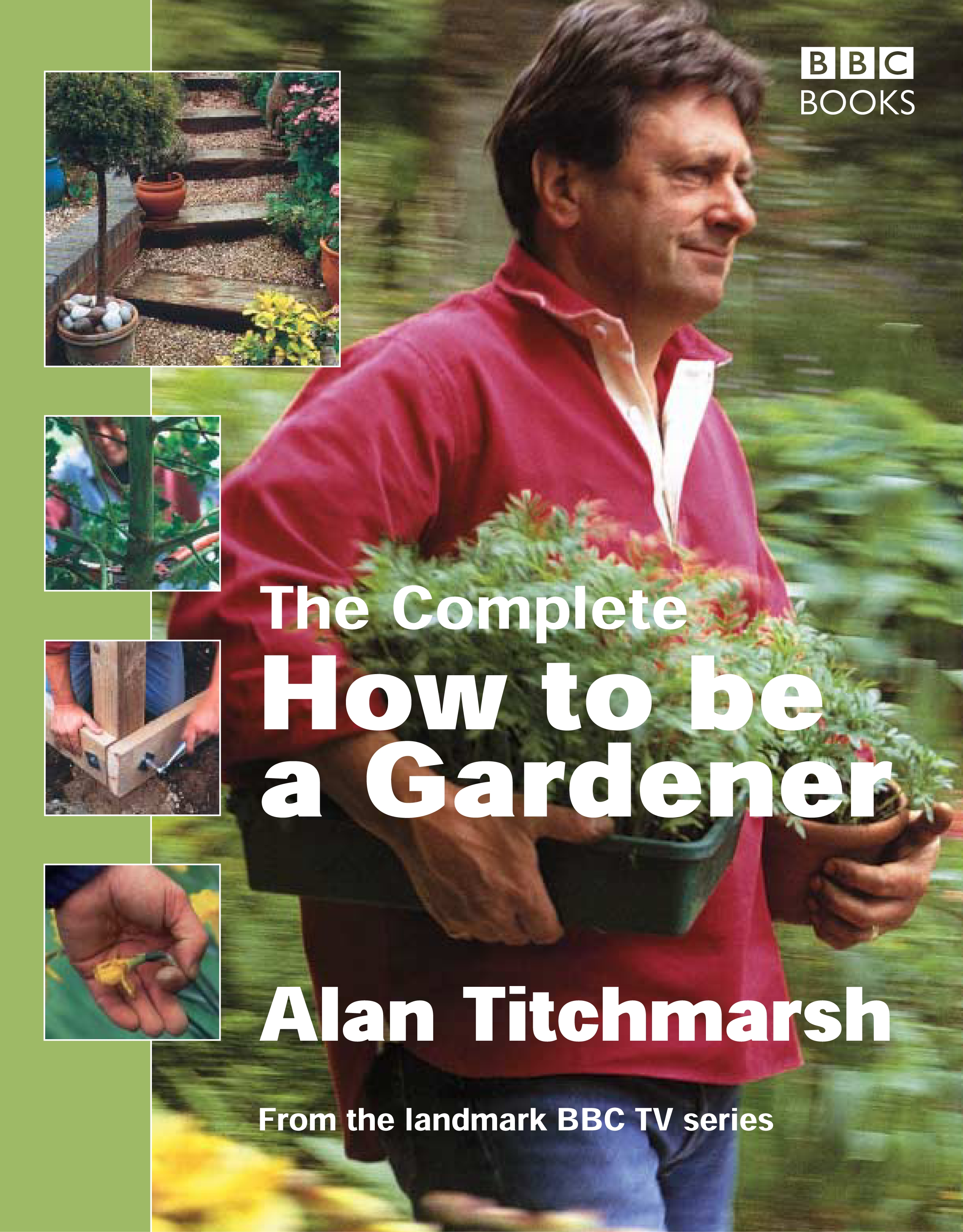 Lovely Hi Res Cover The Complete How To Be A Gardener