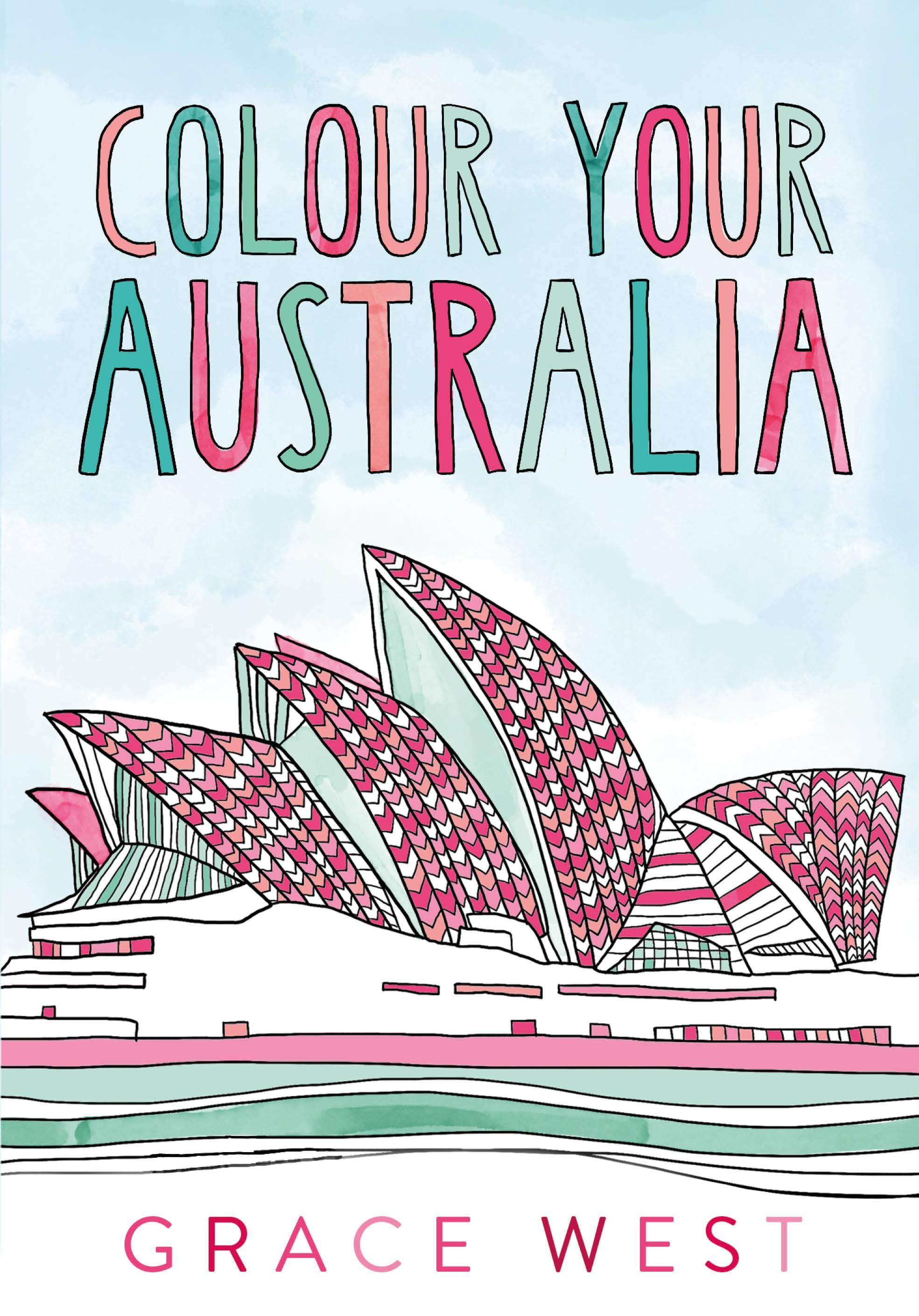 Colour Your Australia by Grace West - Penguin Books Australia