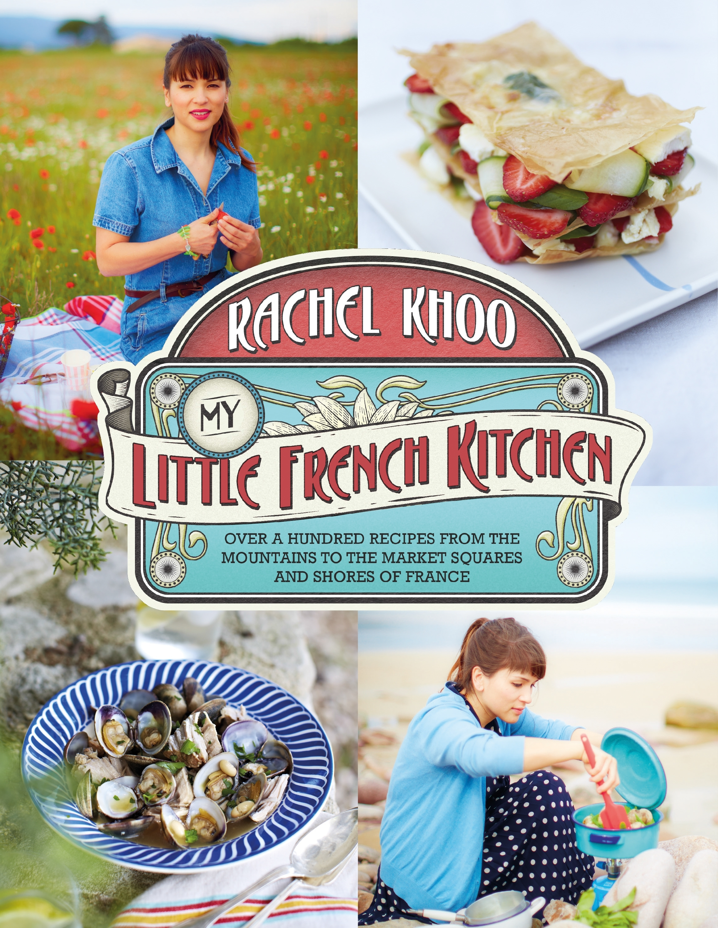 My Little French Kitchen by Rachel Khoo - Penguin Books New Zealand