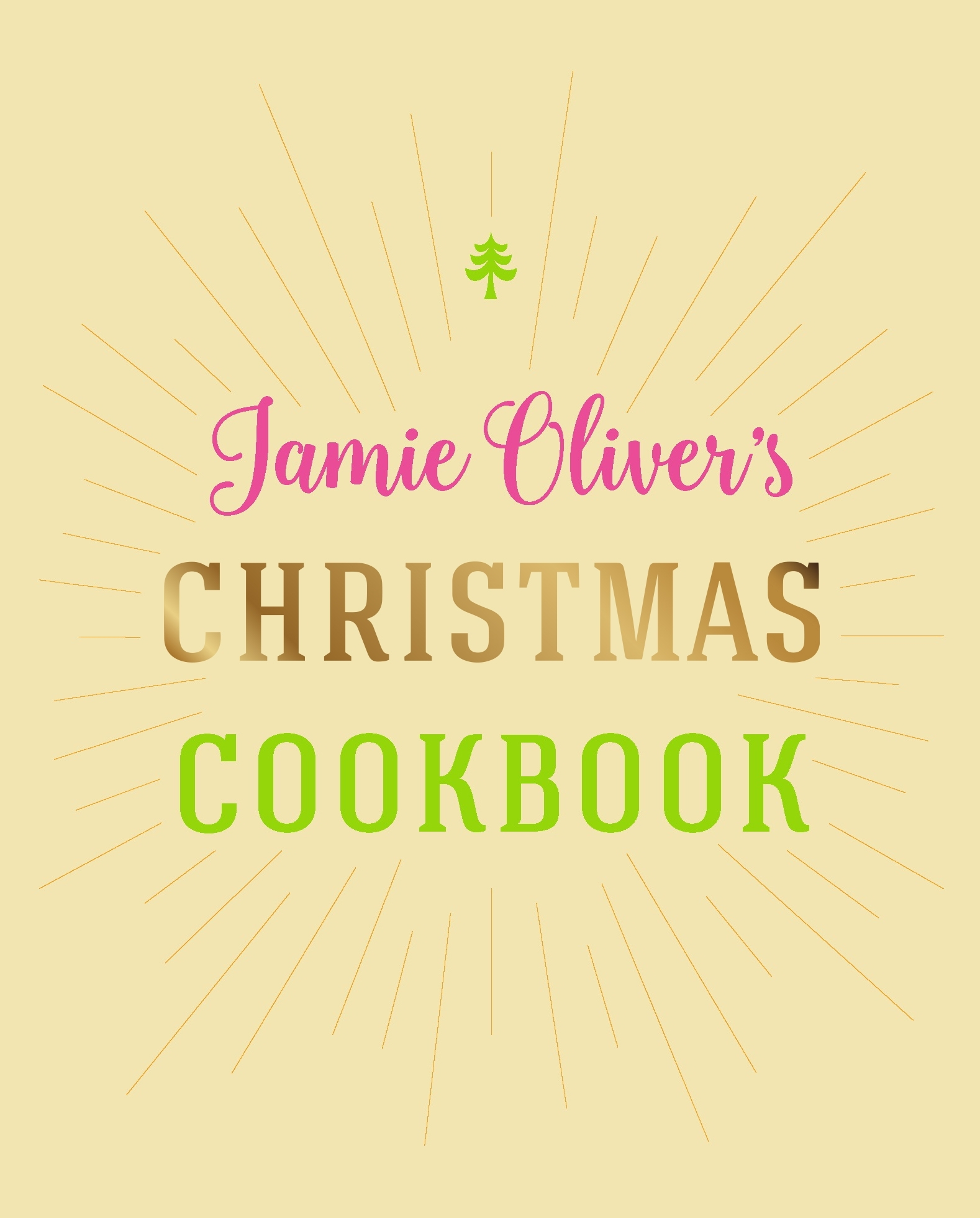 Jamie Oliver's Christmas Cookbook by Jamie Oliver - Penguin Books