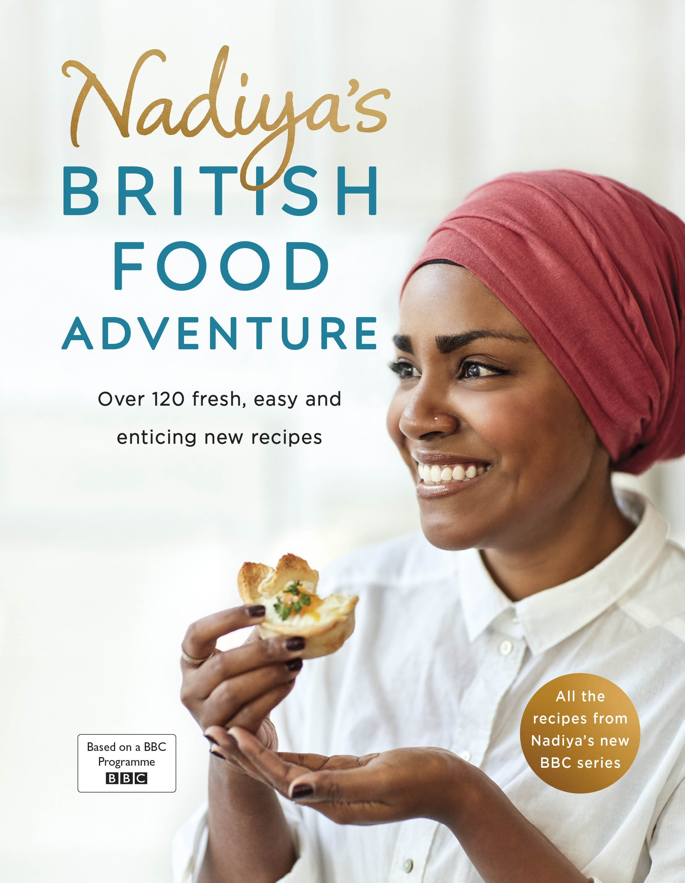 Nadiya's British Food Adventure by Nadiya Hussain ...