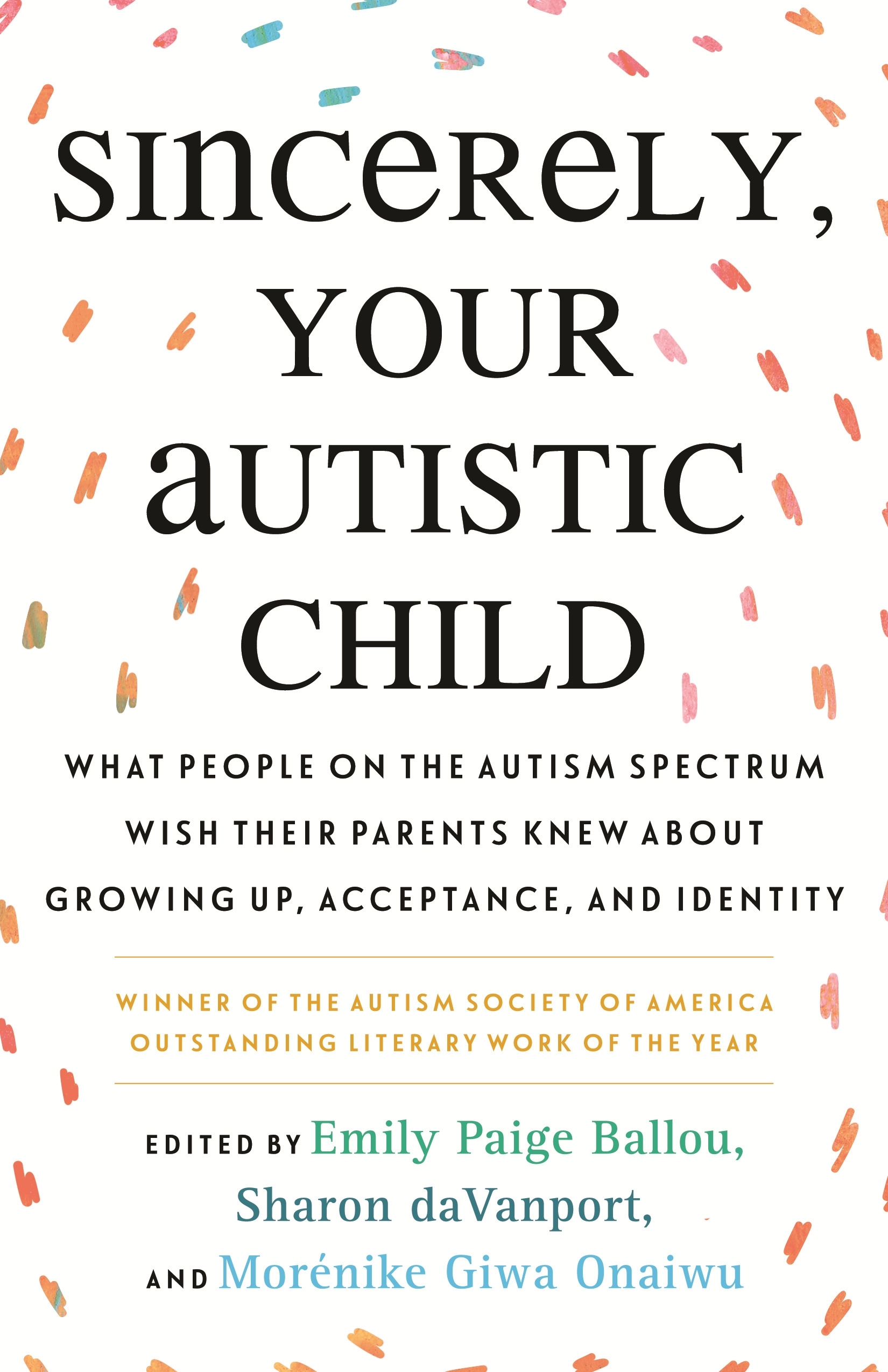 Sincerely, Your Autistic Child by AUTISTIC WOMEN AND NONBINARY N - Penguin  Books New Zealand