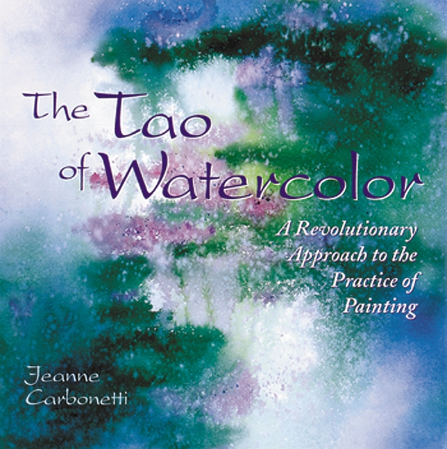 Book Cover Watercolor Florida : The tao of watercolor by jeanne carbonetti penguin books