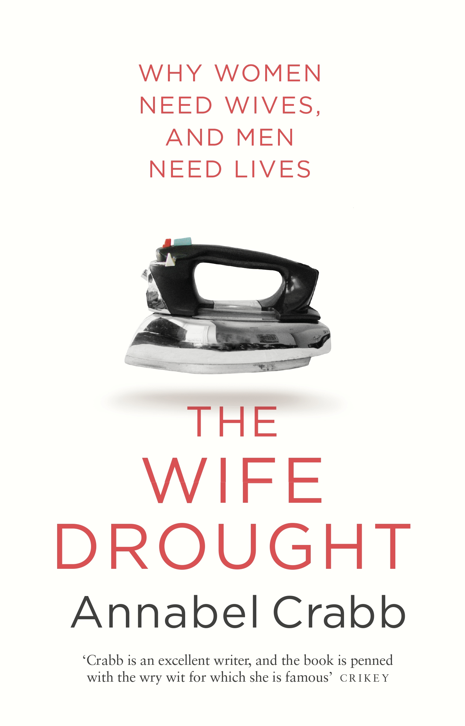 the wife drought by annabel crabb penguin books hi res cover the wife drought