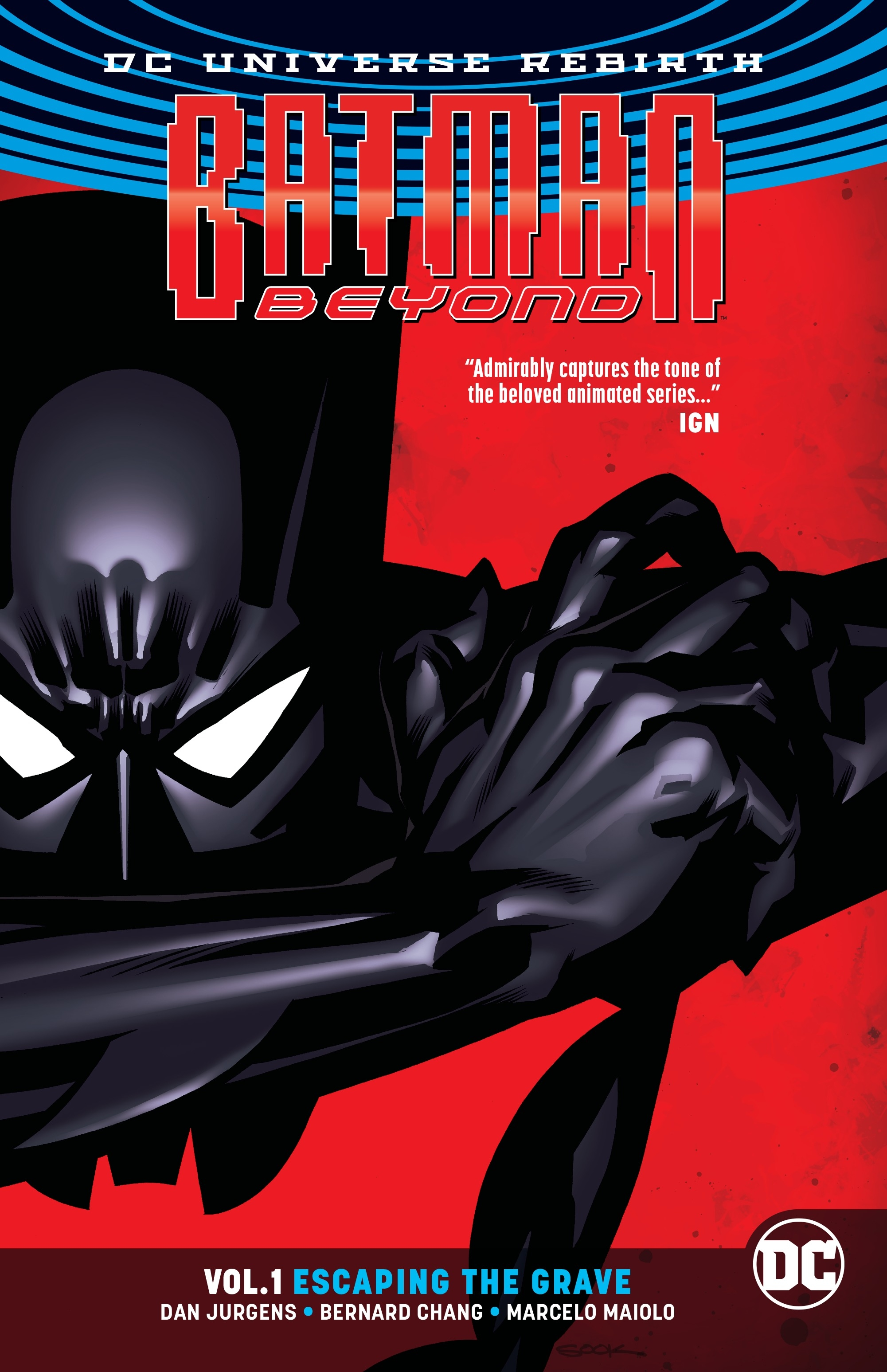 Batman Beyond Vol  1 Escaping The Grave (Rebirth) by Dan