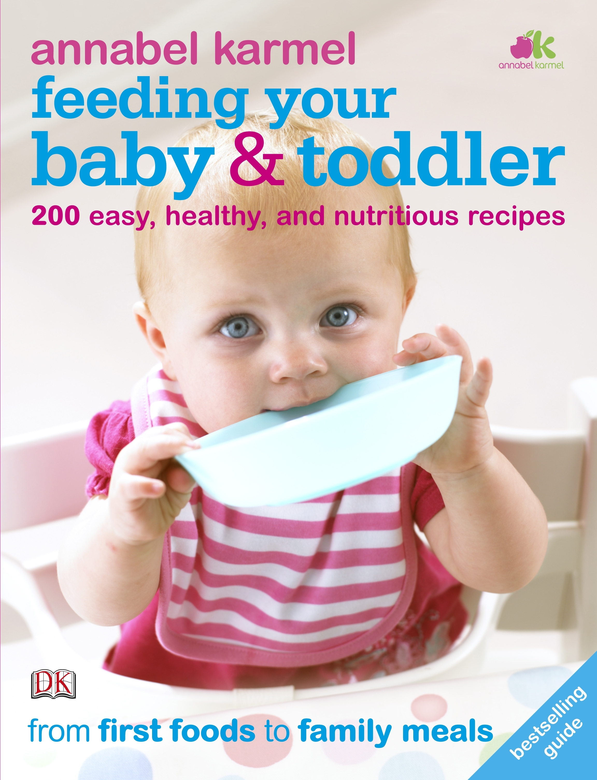 feeding your baby and toddlerannabel karmel - penguin books