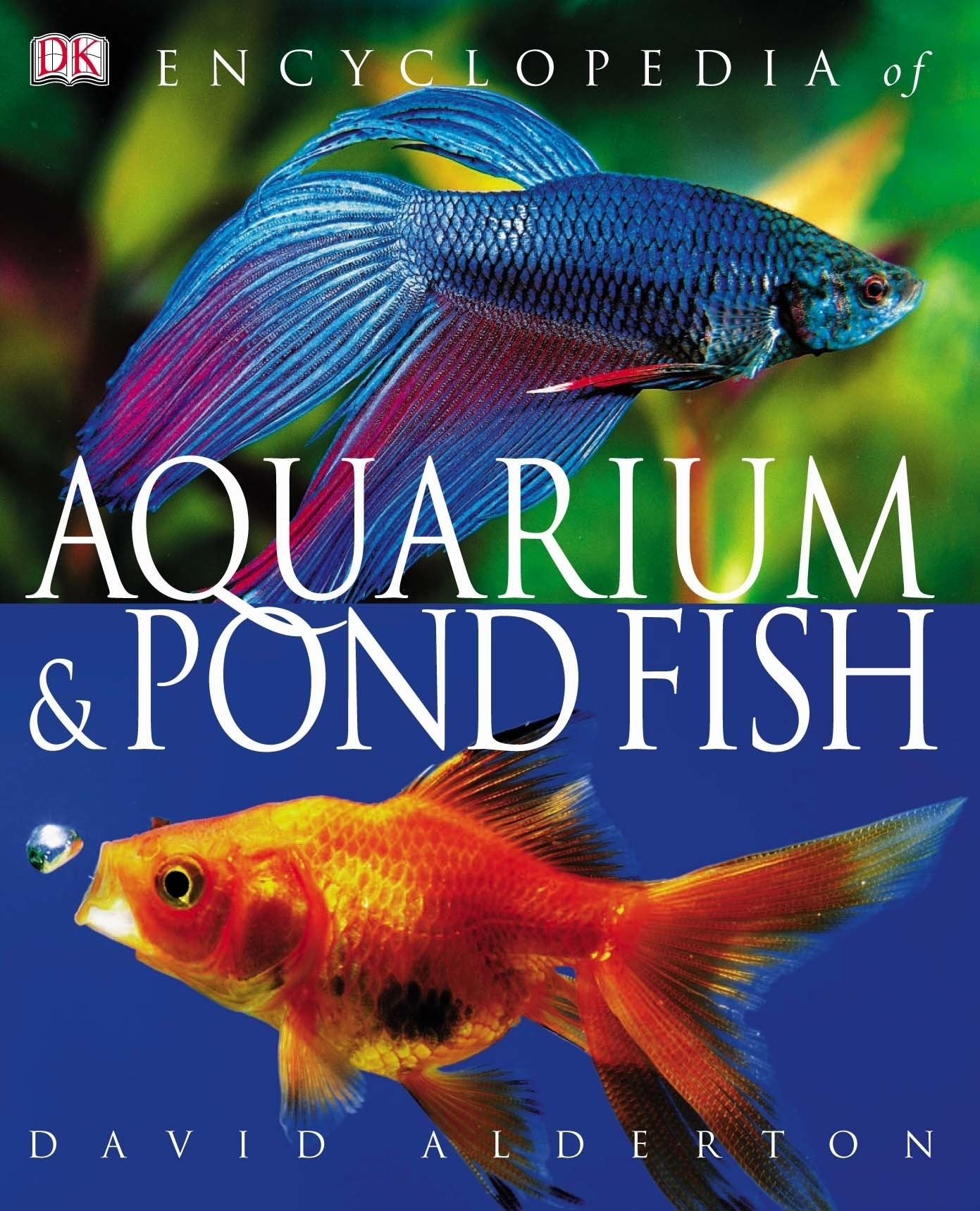 Encyclopedia of aquarium and pond fish by david alderton for Pond fish varieties