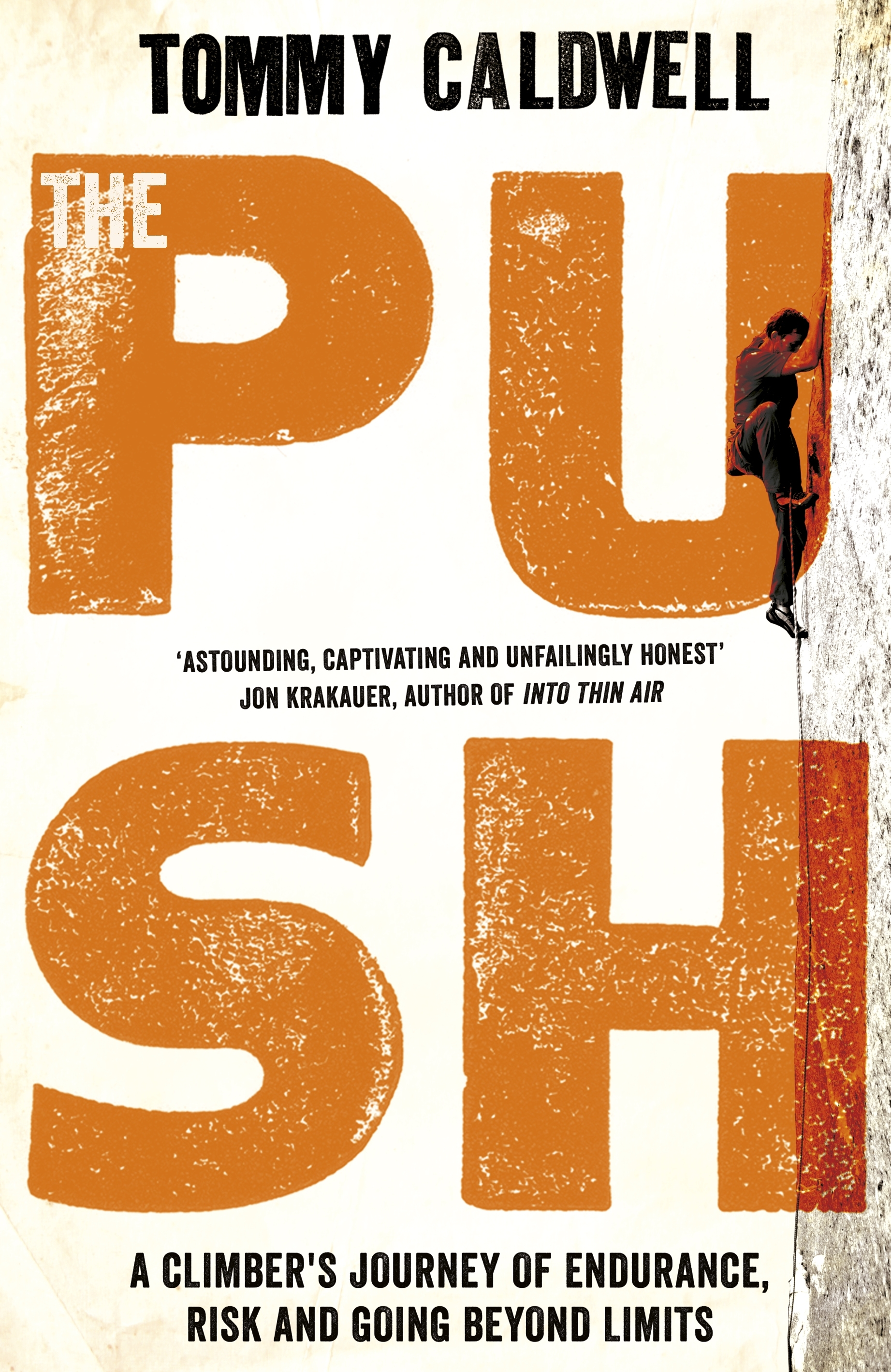 e78fded5 The Push by Tommy Caldwell - Penguin Books New Zealand