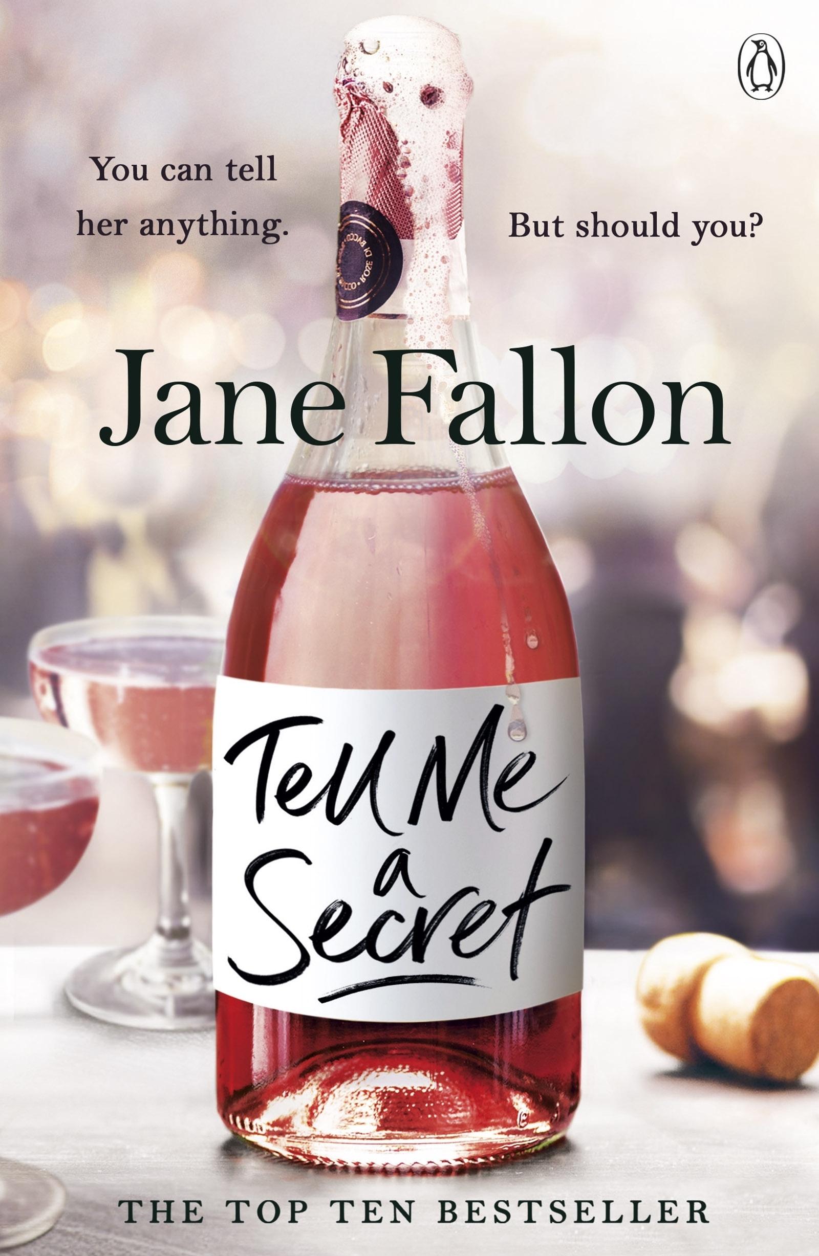 Tell Me A Secret by Jane Fallon - Penguin Books Australia
