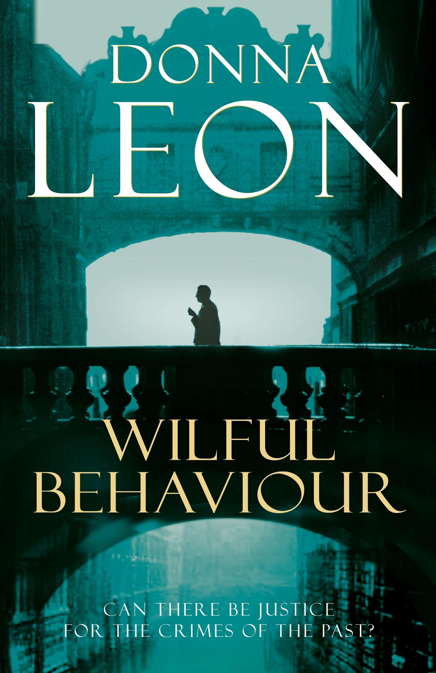 Ebook Wilful Behaviour Commissario Brunetti 11 By Donna Leon
