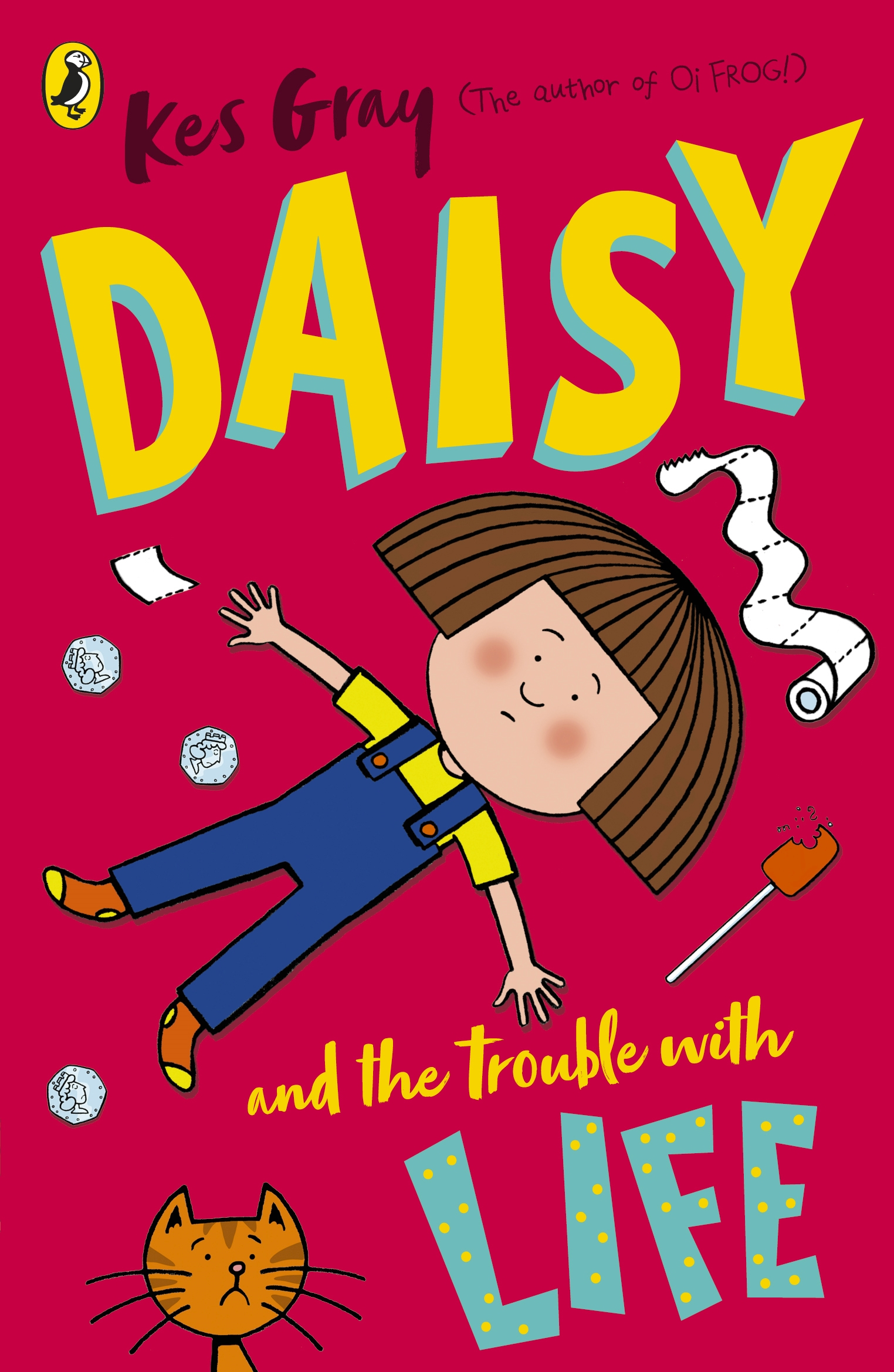Daisy And The Trouble With Life By Kes Gray Penguin