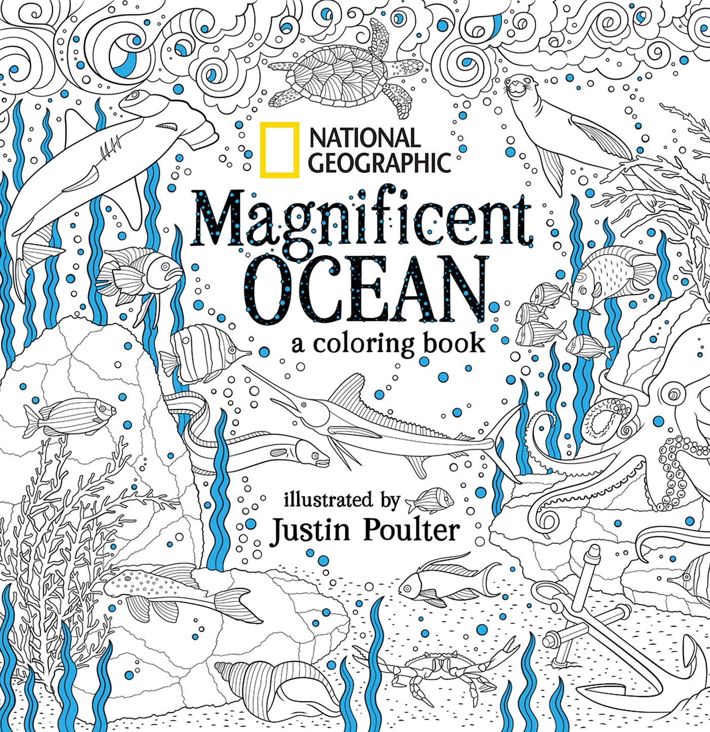 National Geographic Magnificent Ocean An Adult Coloring Book By