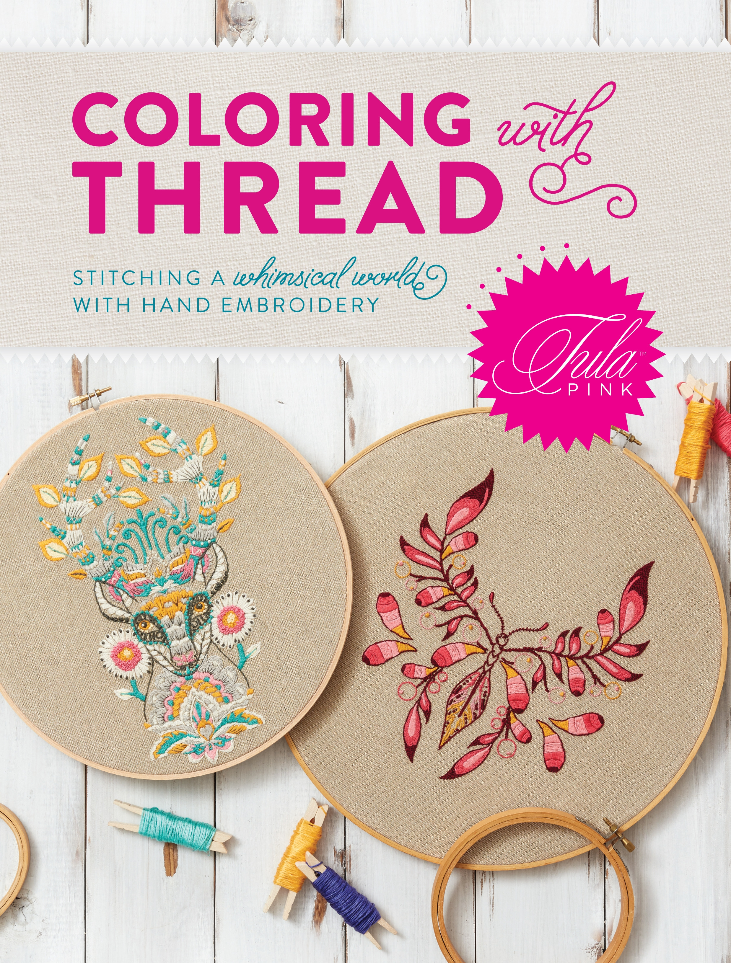 Tula Pink Coloring with Thread by Tula Pink   Penguin Books Australia