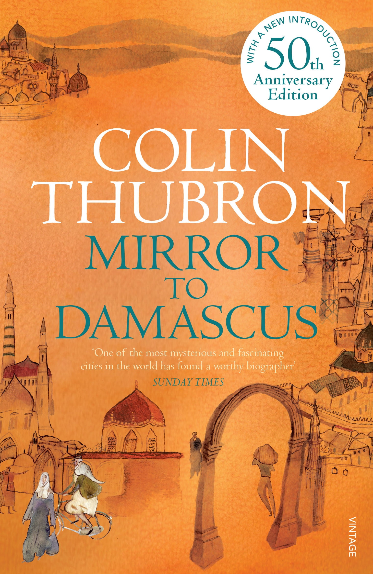 Mirror To Damascus By Colin Thubron Penguin Books Australia